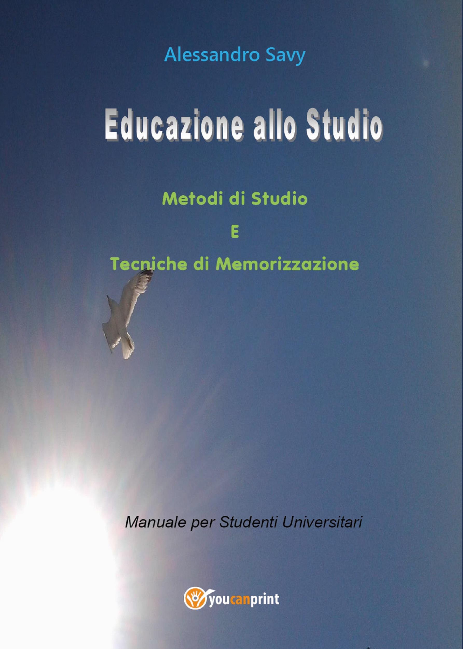 Educazione allo studio. Metodi di Studio e Tecniche di Memorizzazione.