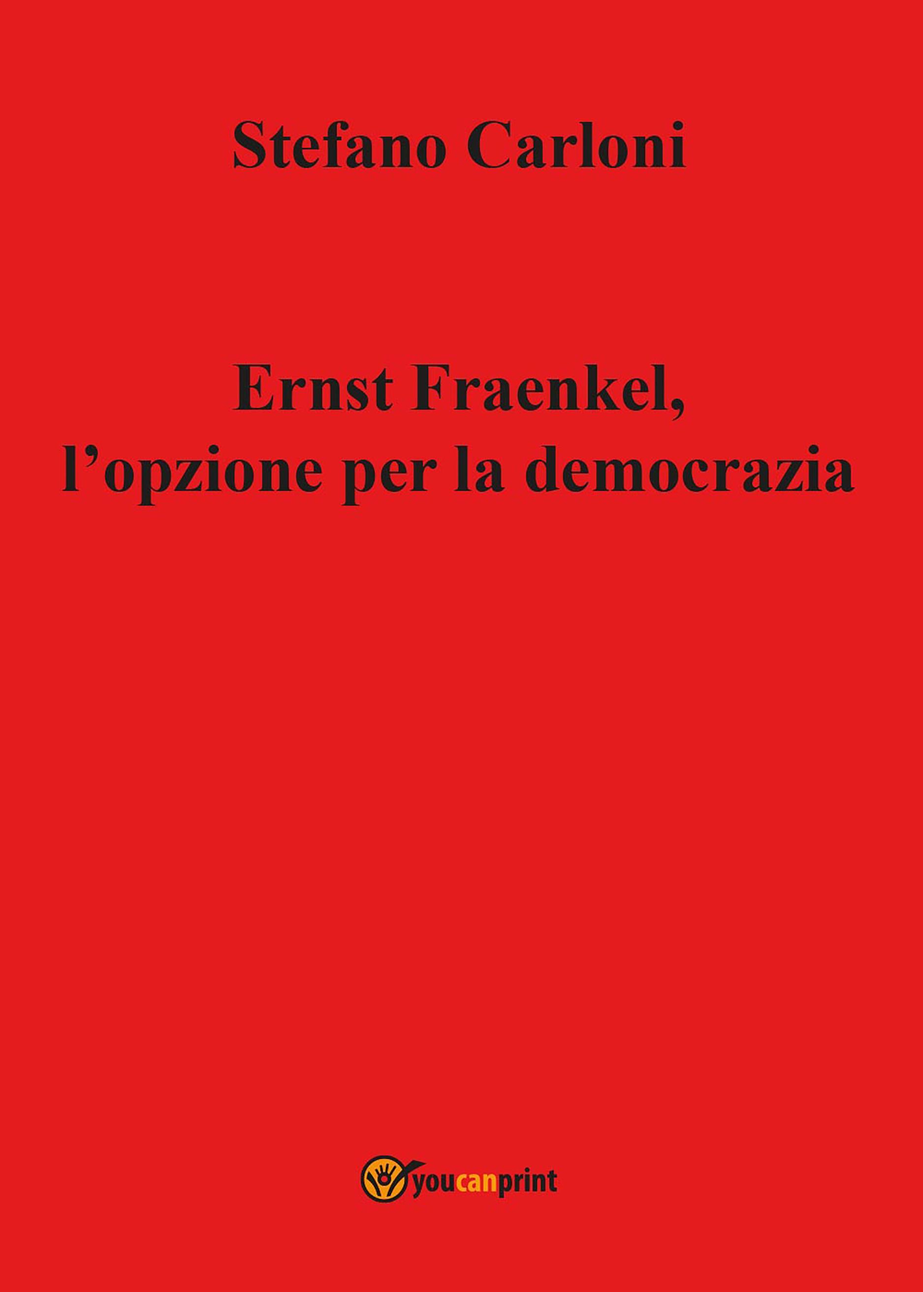 Ernst Fraenkel, l'opzione per la democrazia