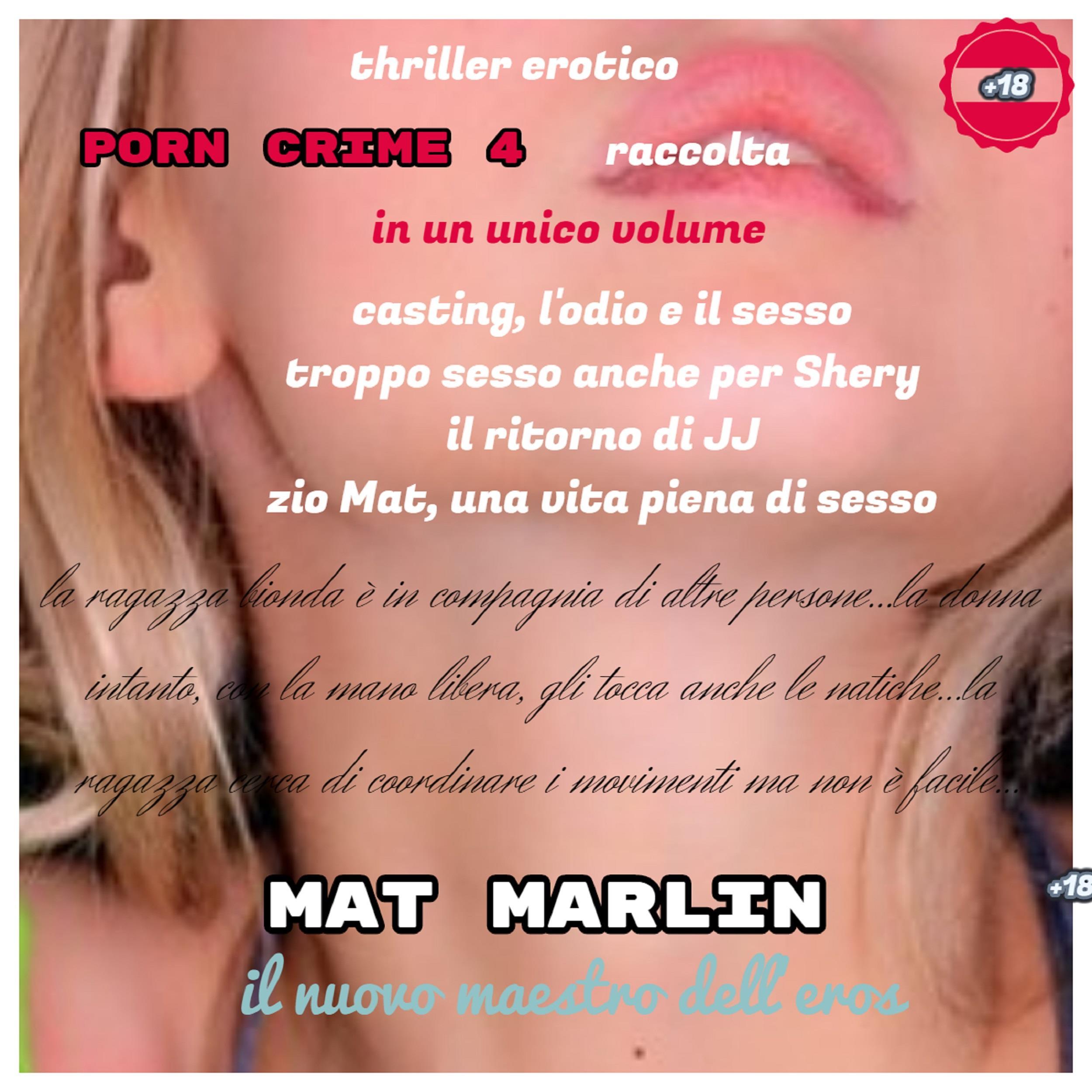 Raccolta Porn Crime 4 [Mat Marlin]