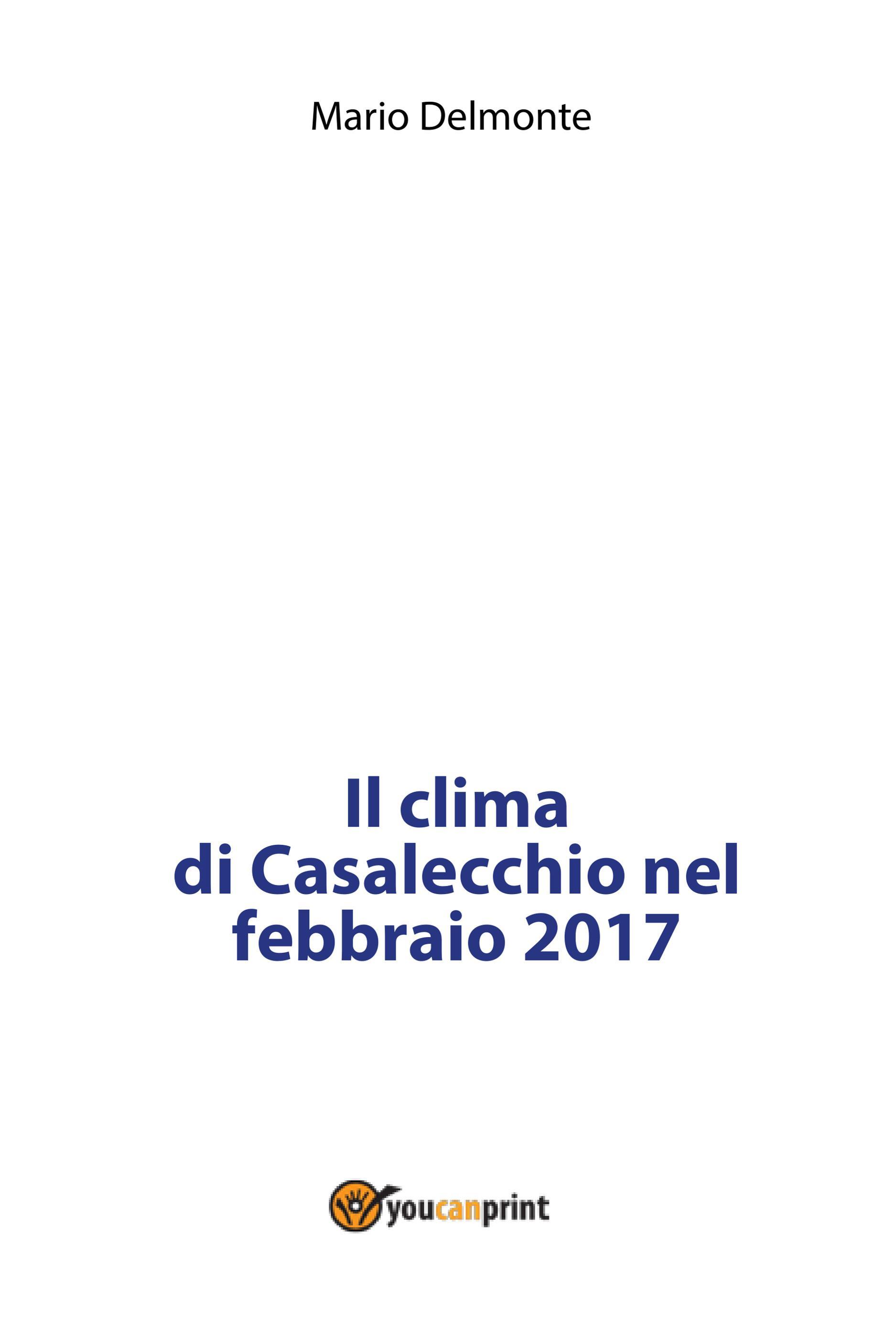 Il clima di Casalecchio nel febbraio 2017