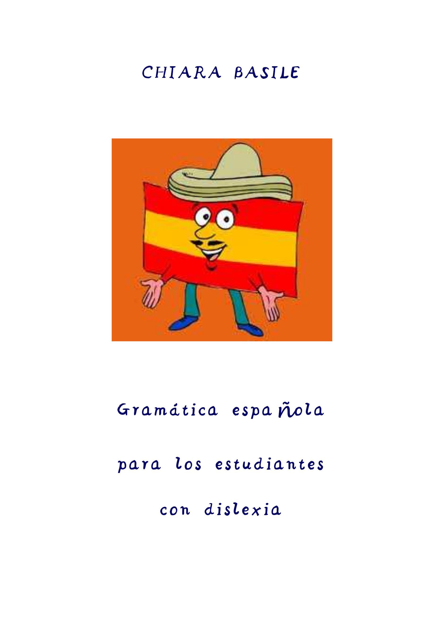 Gramática española para los estudiantes con dislexia