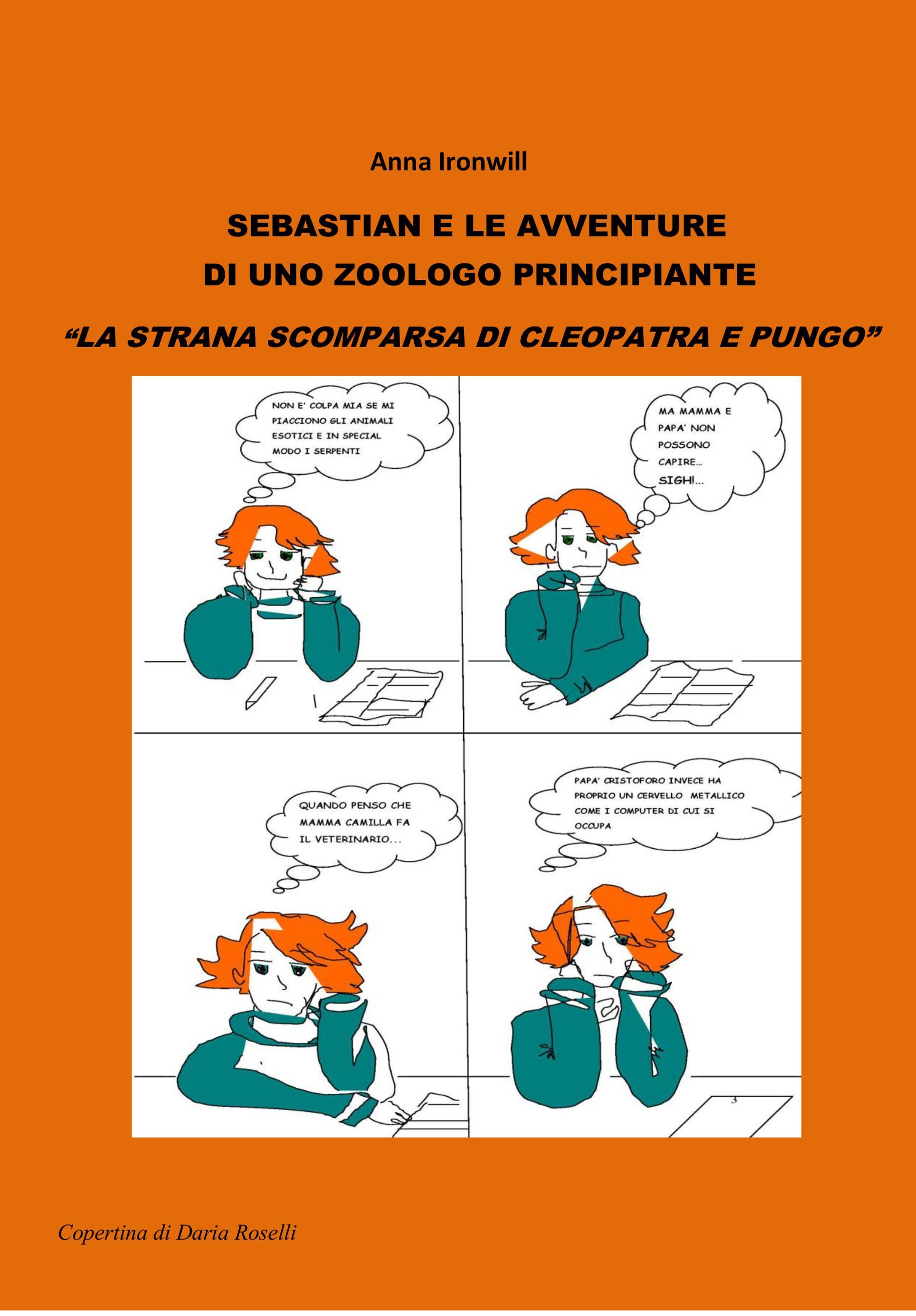 Sebastian e le avventure di uno zoologo principiante - La strana scomparsa di Cleopatra e Pungo