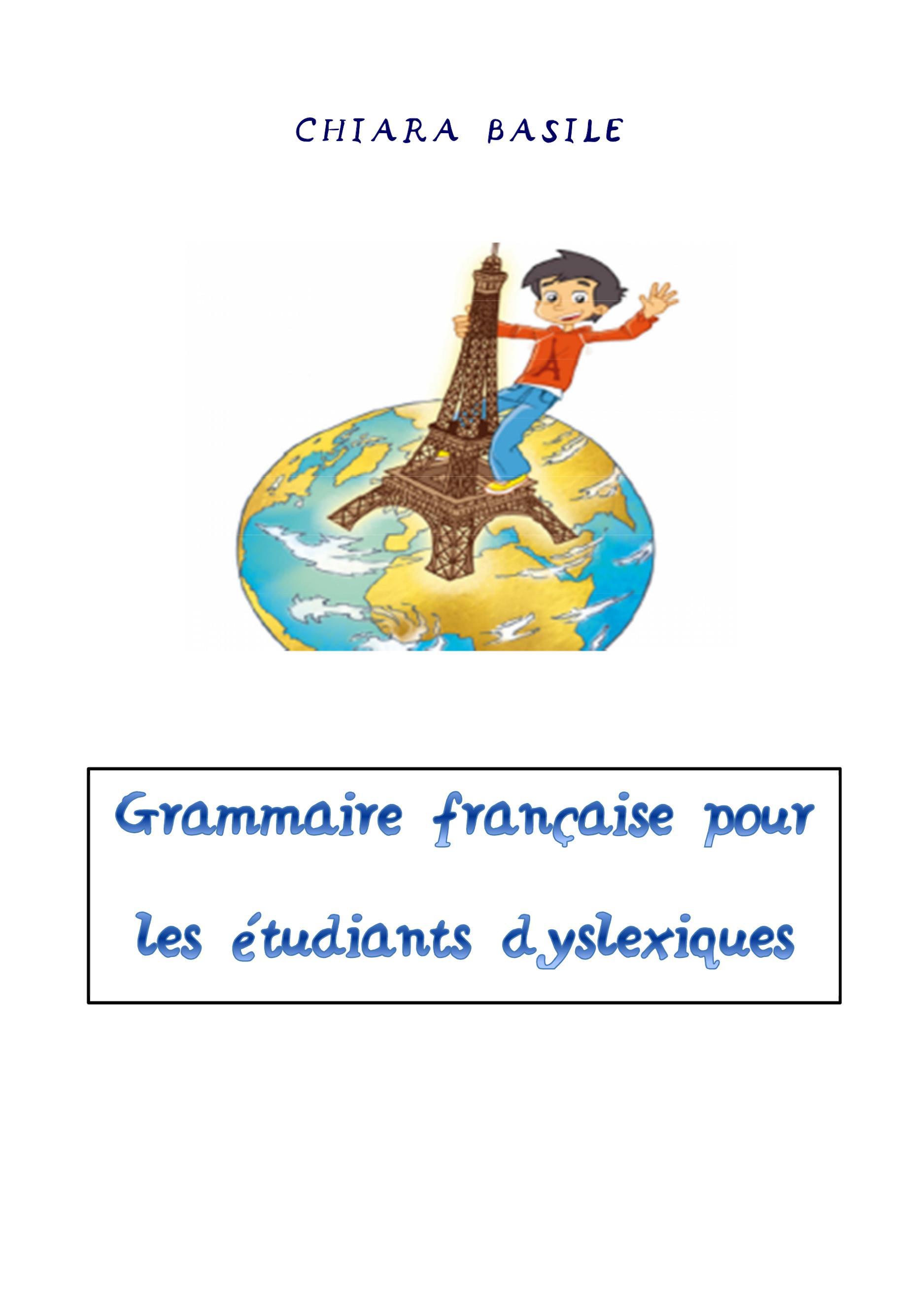 Grammaire française pour l'étudiants dyslexiques