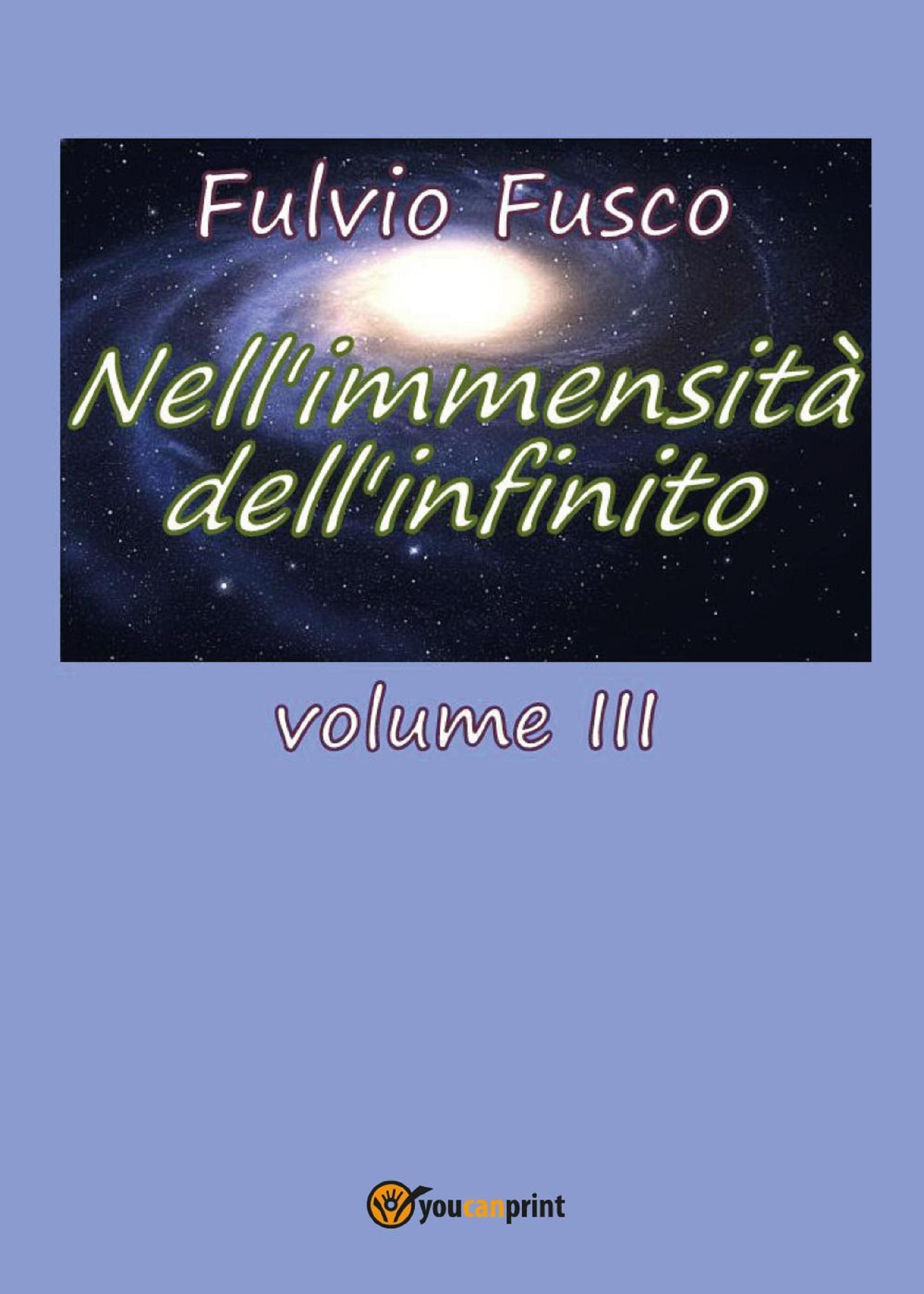Nell'immensità dell'infinito. Vol. III