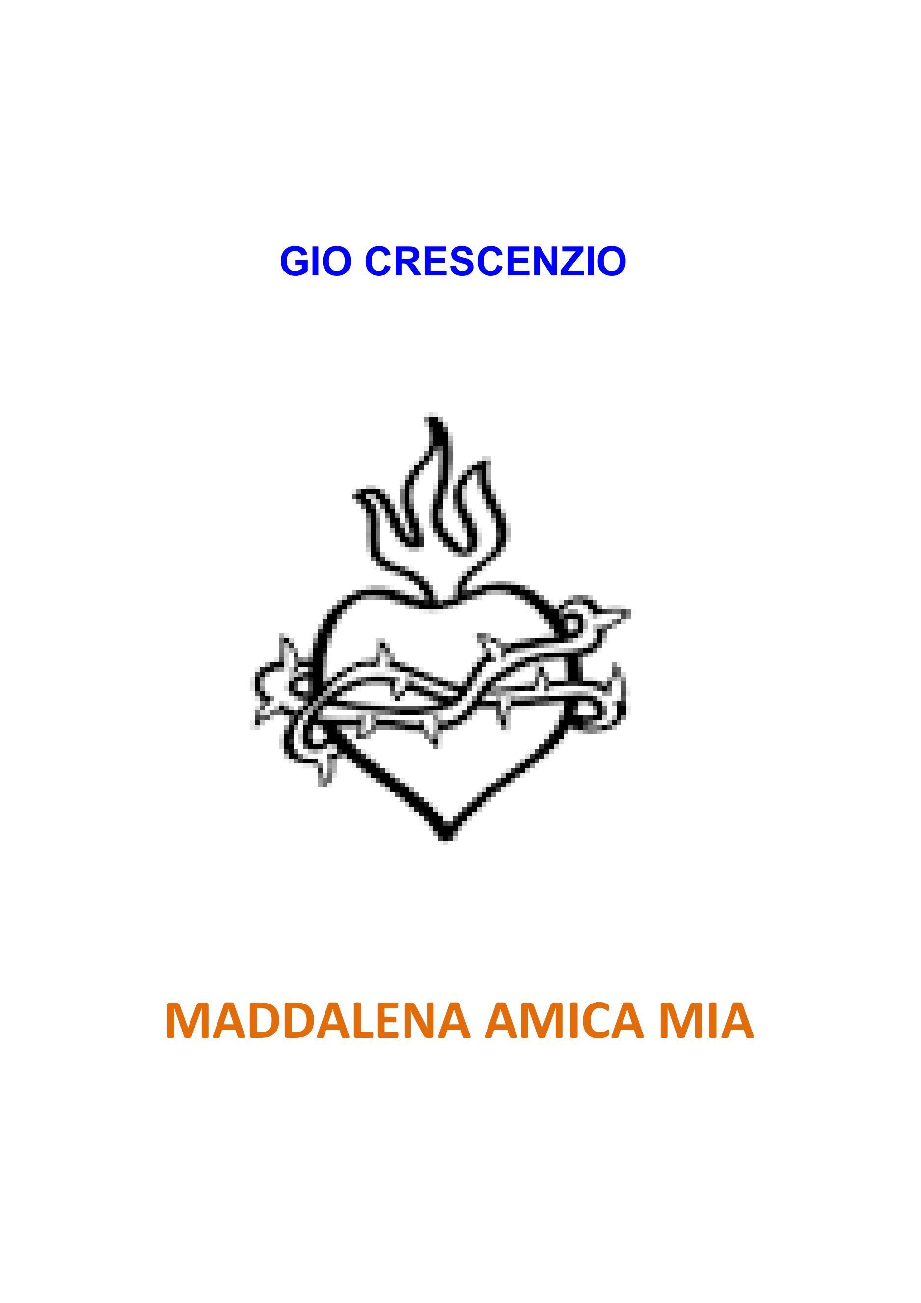 Maddalena amica mia