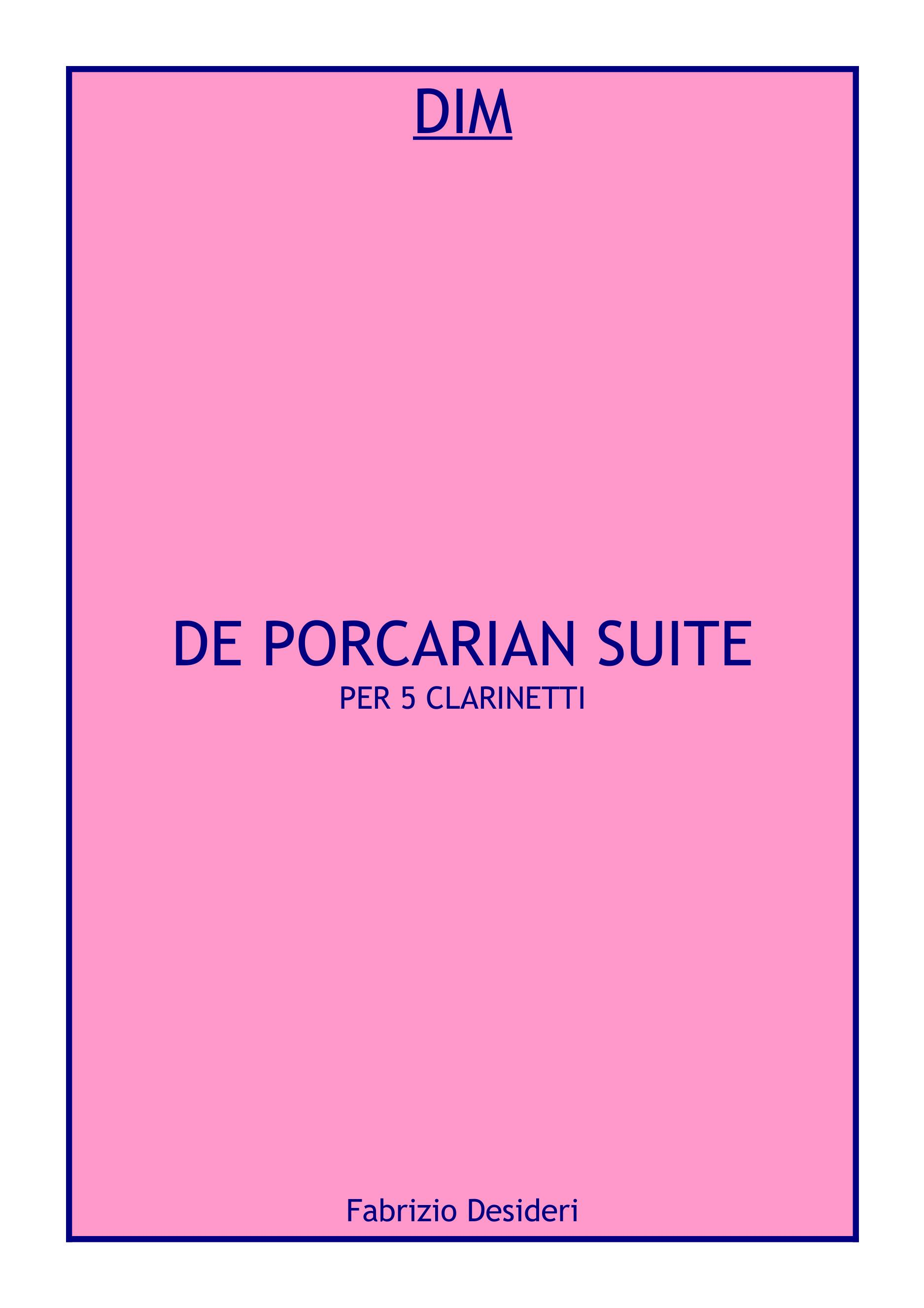 De Porcarian Suite per 5 clarinetti