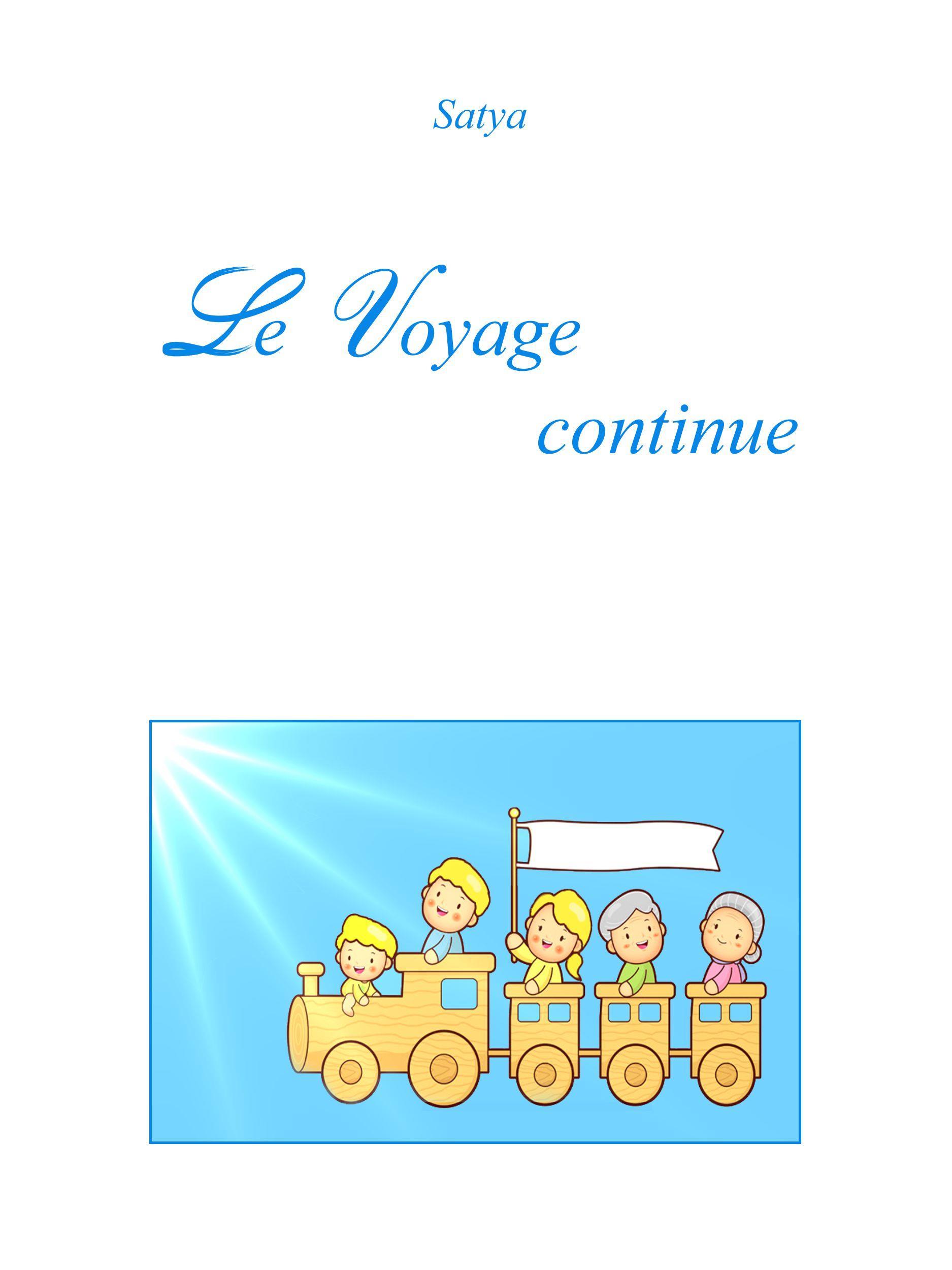 Le Voyage continue