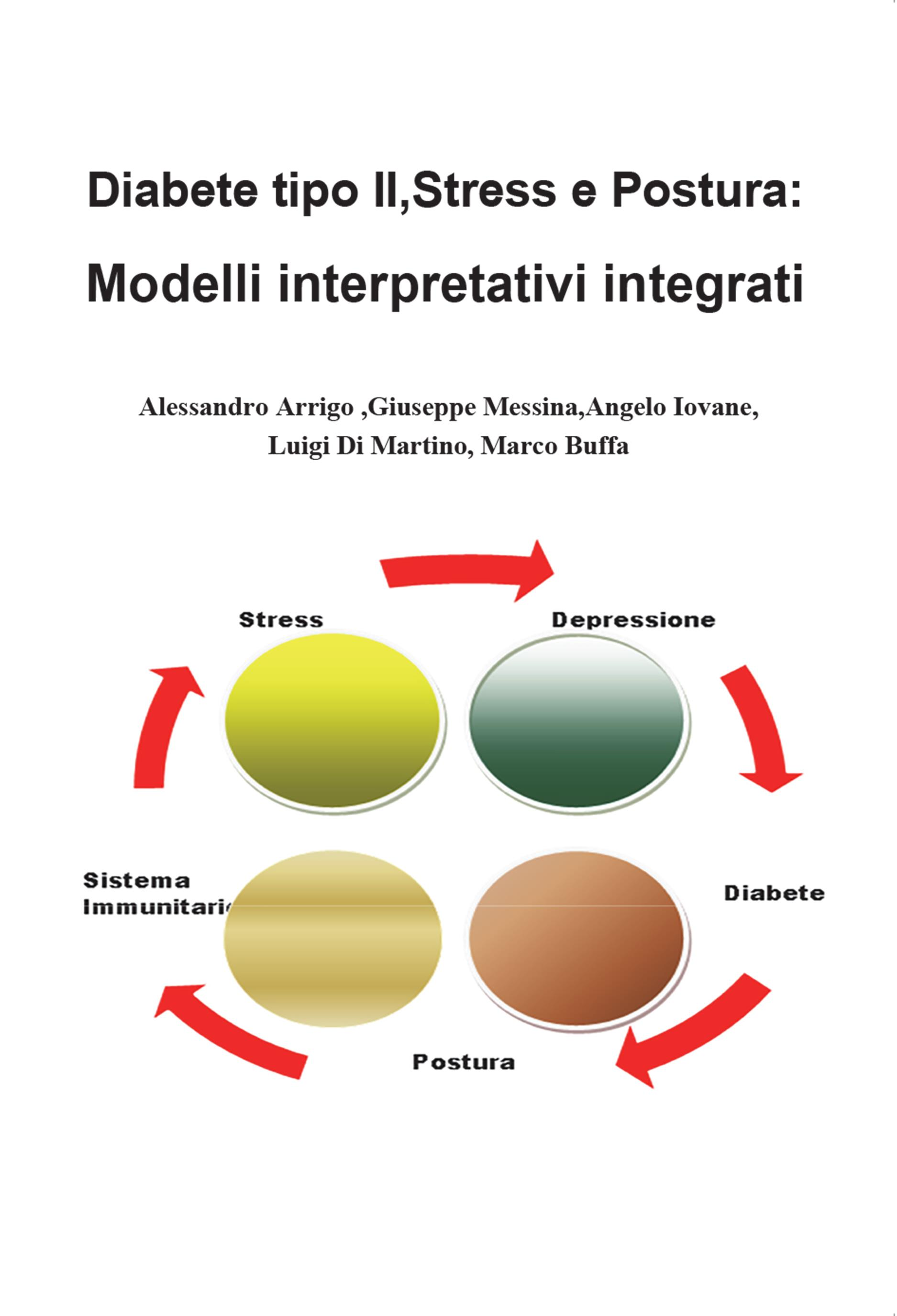 Diabete tipo II, stress e postura: modelli interpretativi integrati