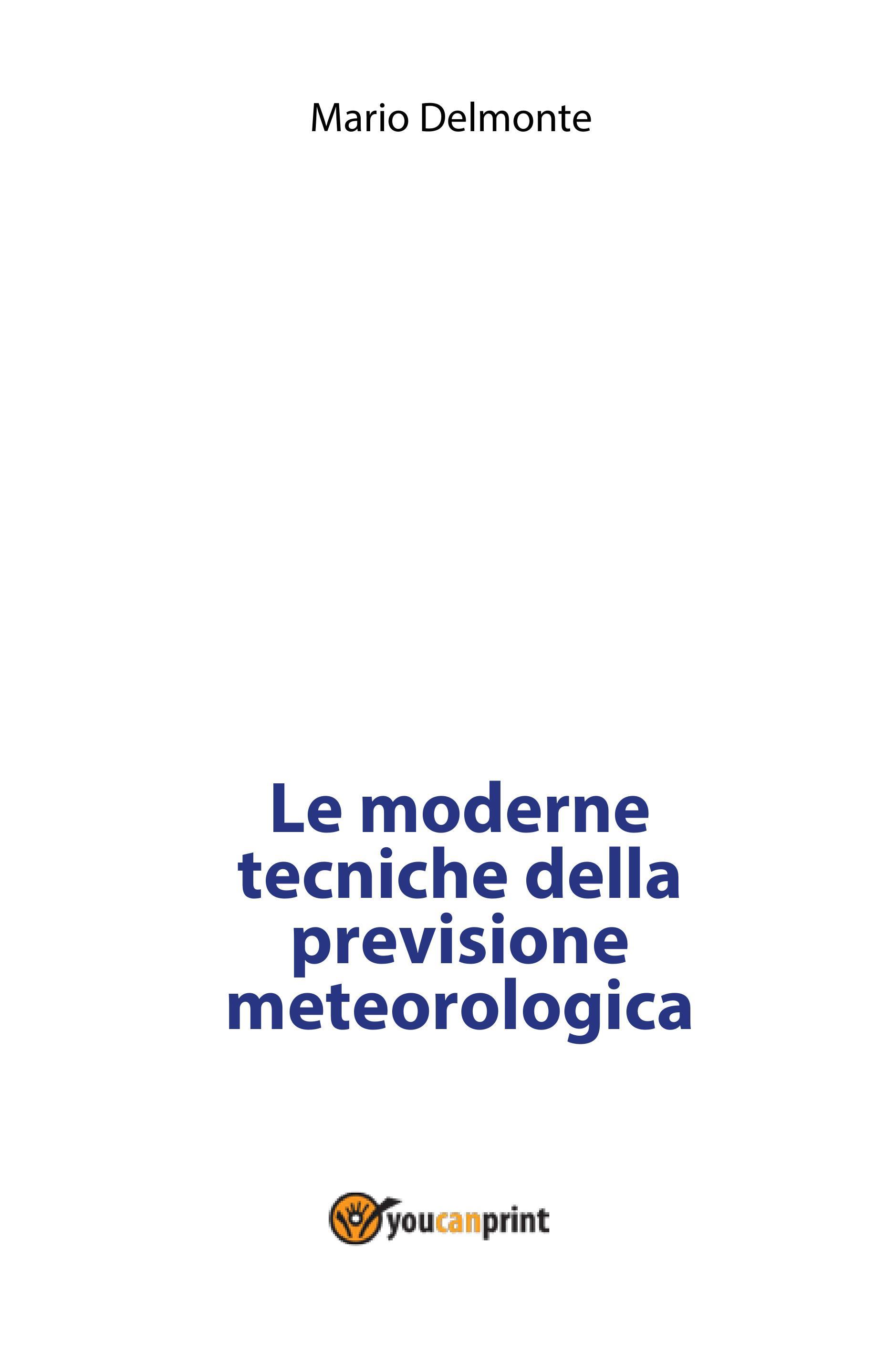 Le moderne tecniche della previsione meteorologica