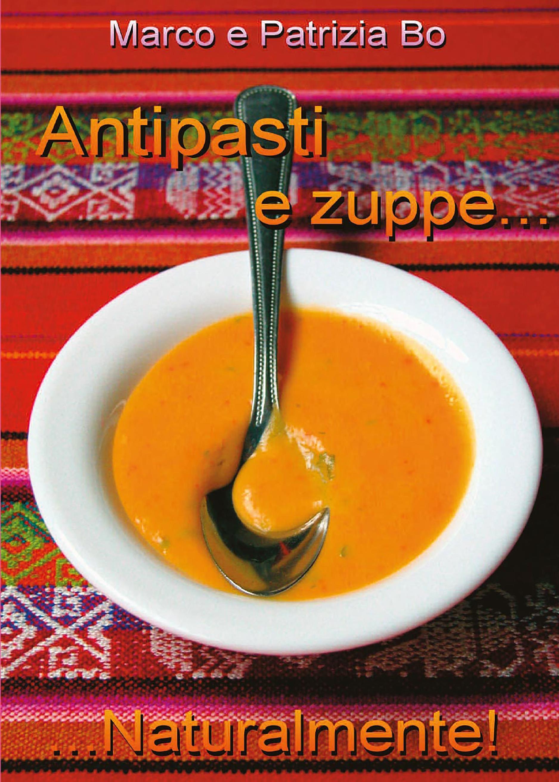 Antipasti & Zuppe... Naturalmente!