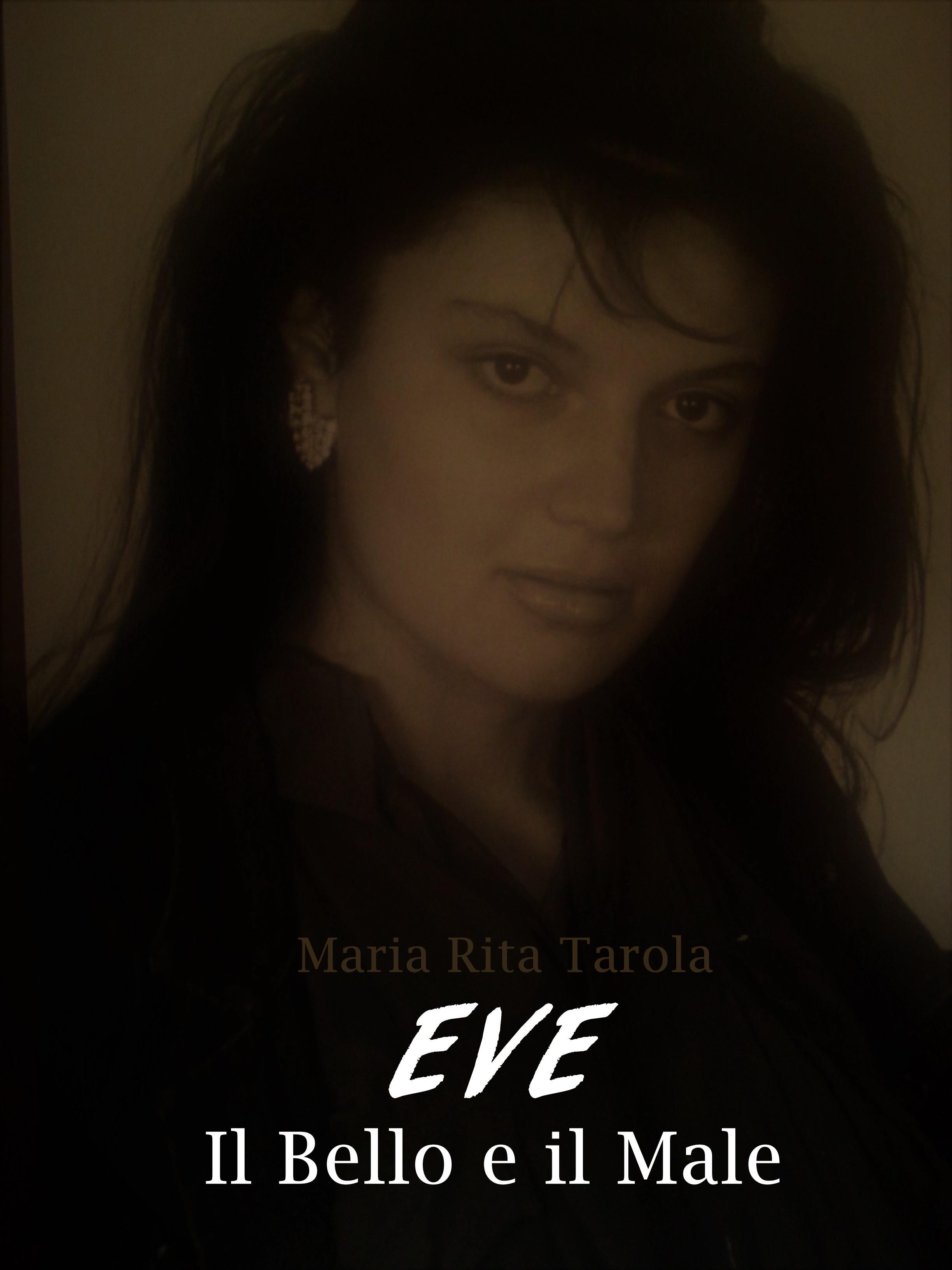 Eve il Bello e il Male