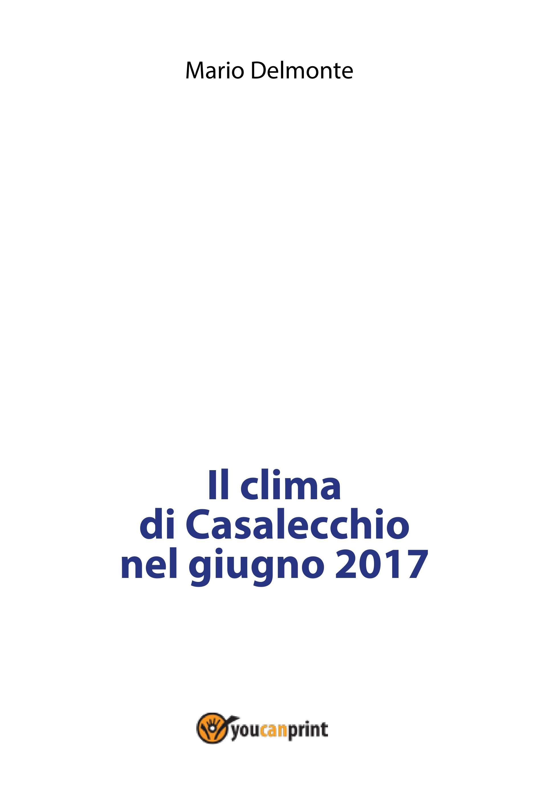 Il clima di Casalecchio nel giugno 2017