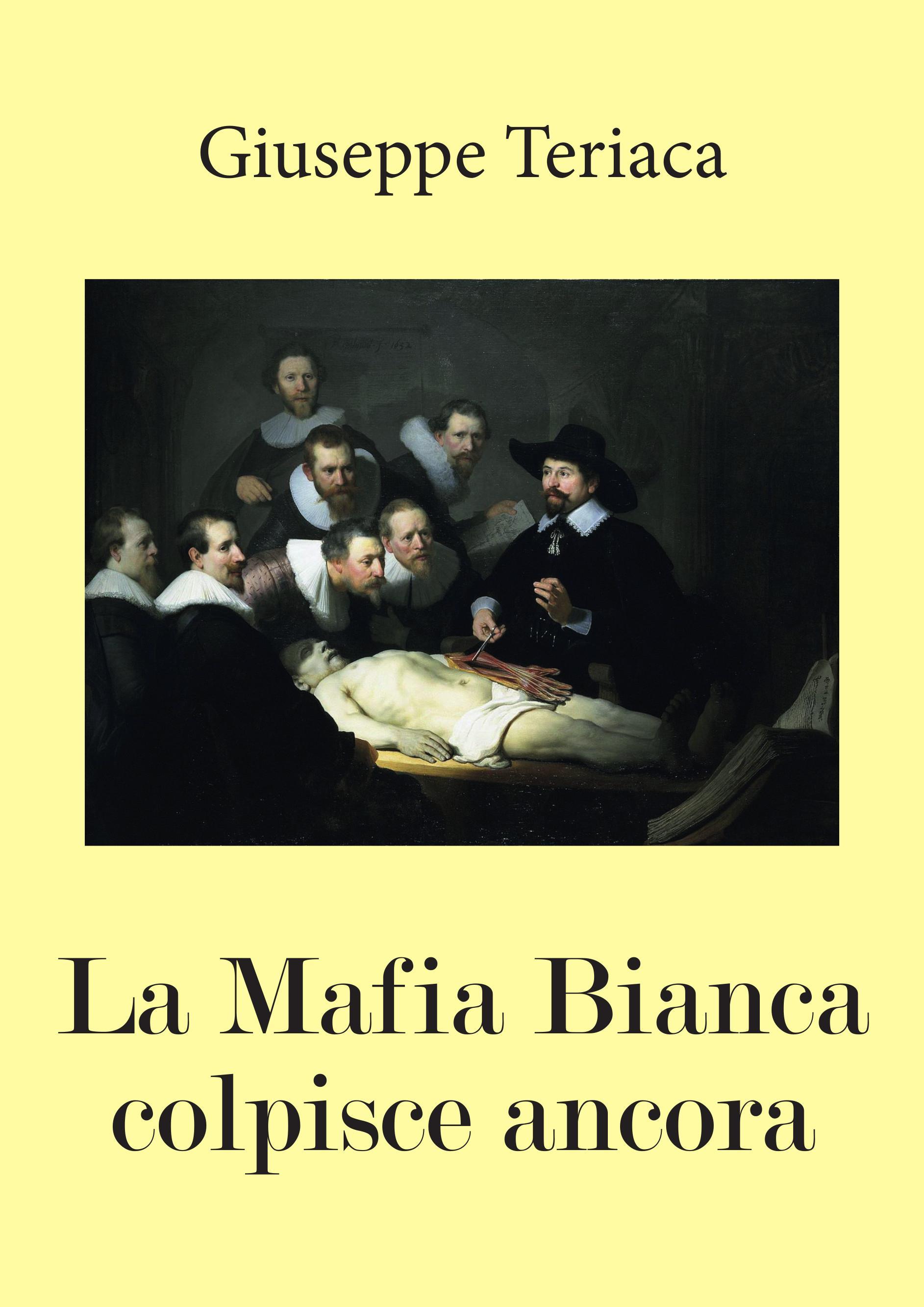 La Mafia Bianca colpisce ancora