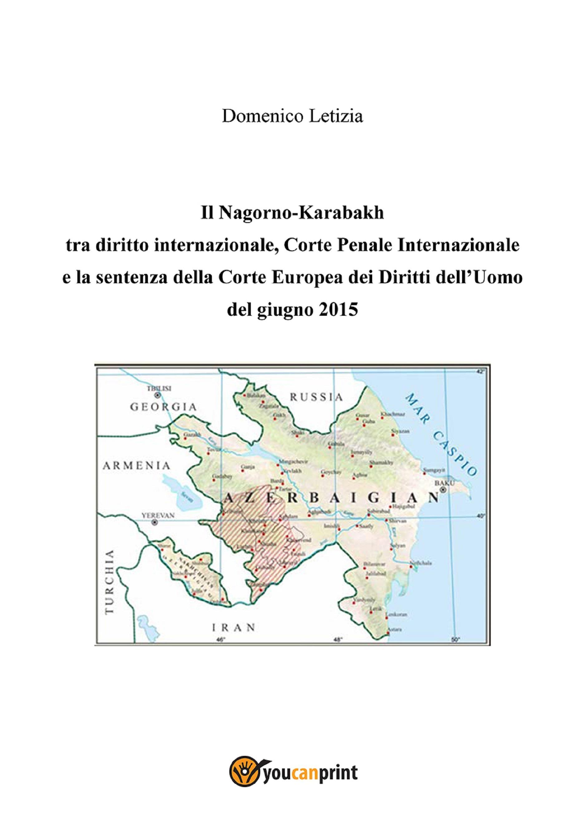 Il Nagorno-Karabakh tra diritto internazionale, Corte Penale Internazionale e la sentenza della Corte Europea dei Diritti dell'Uomo del giugno 2015