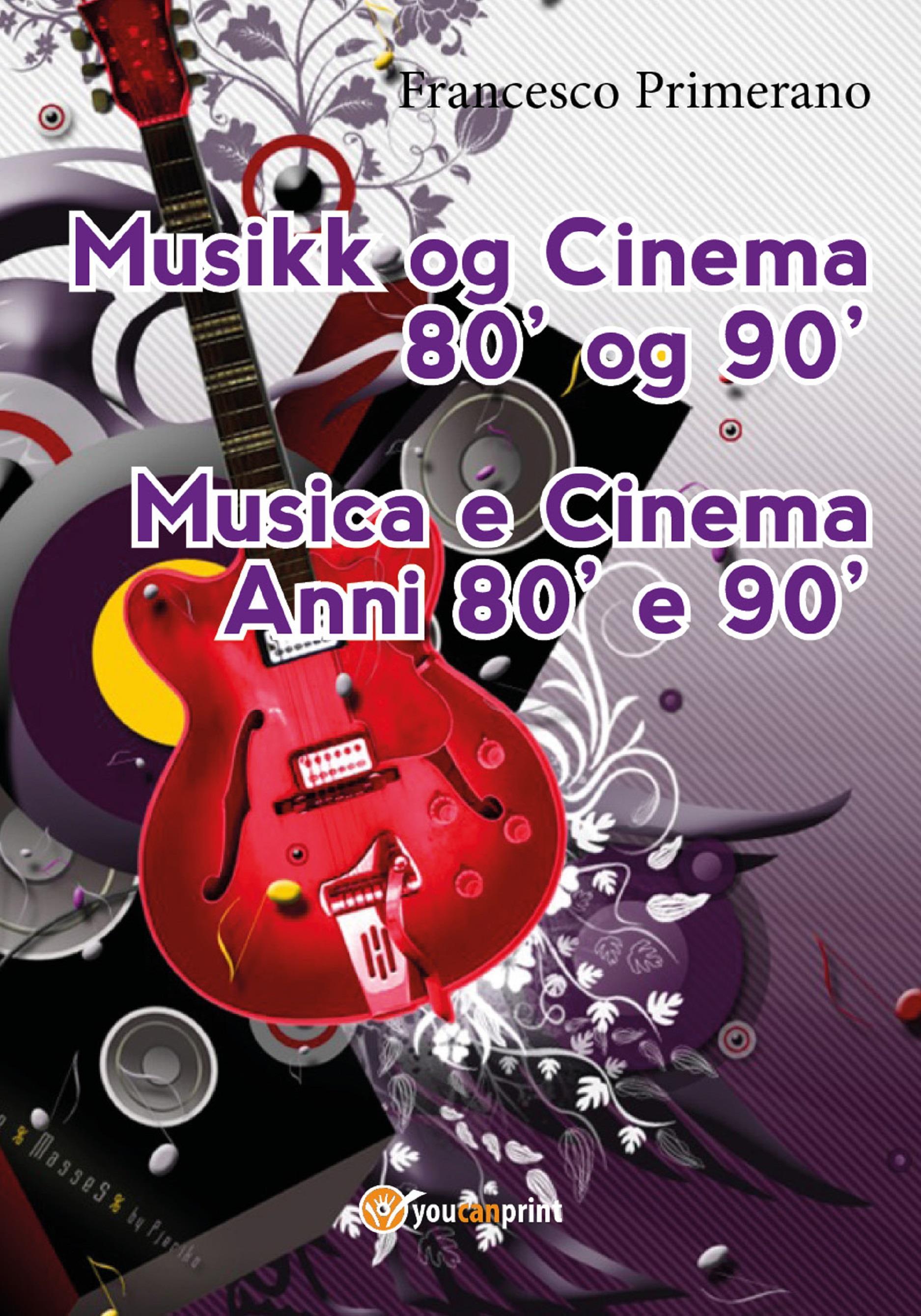 Musikk og Cinema 80' og 90'