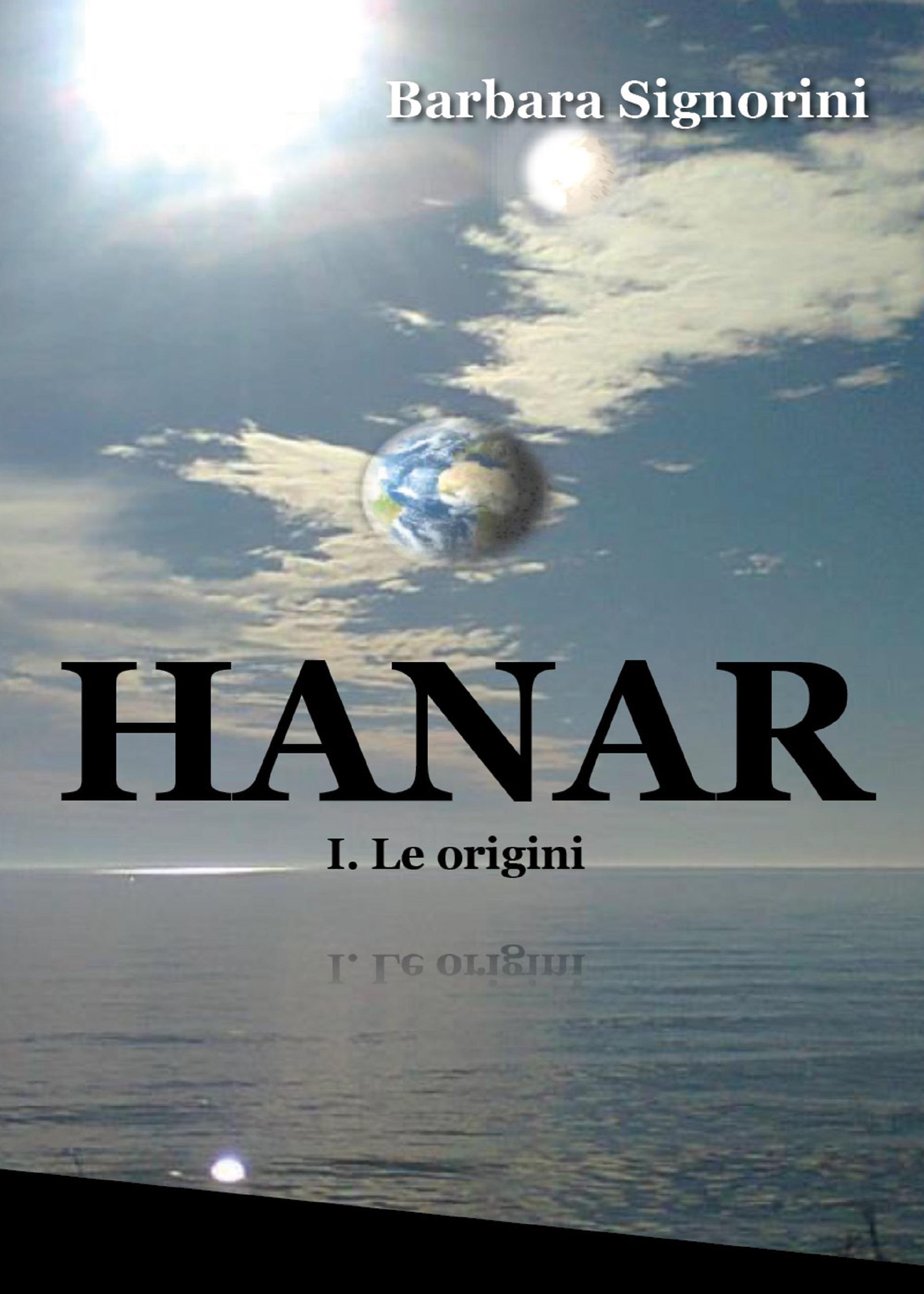 Hanar I. Le origini