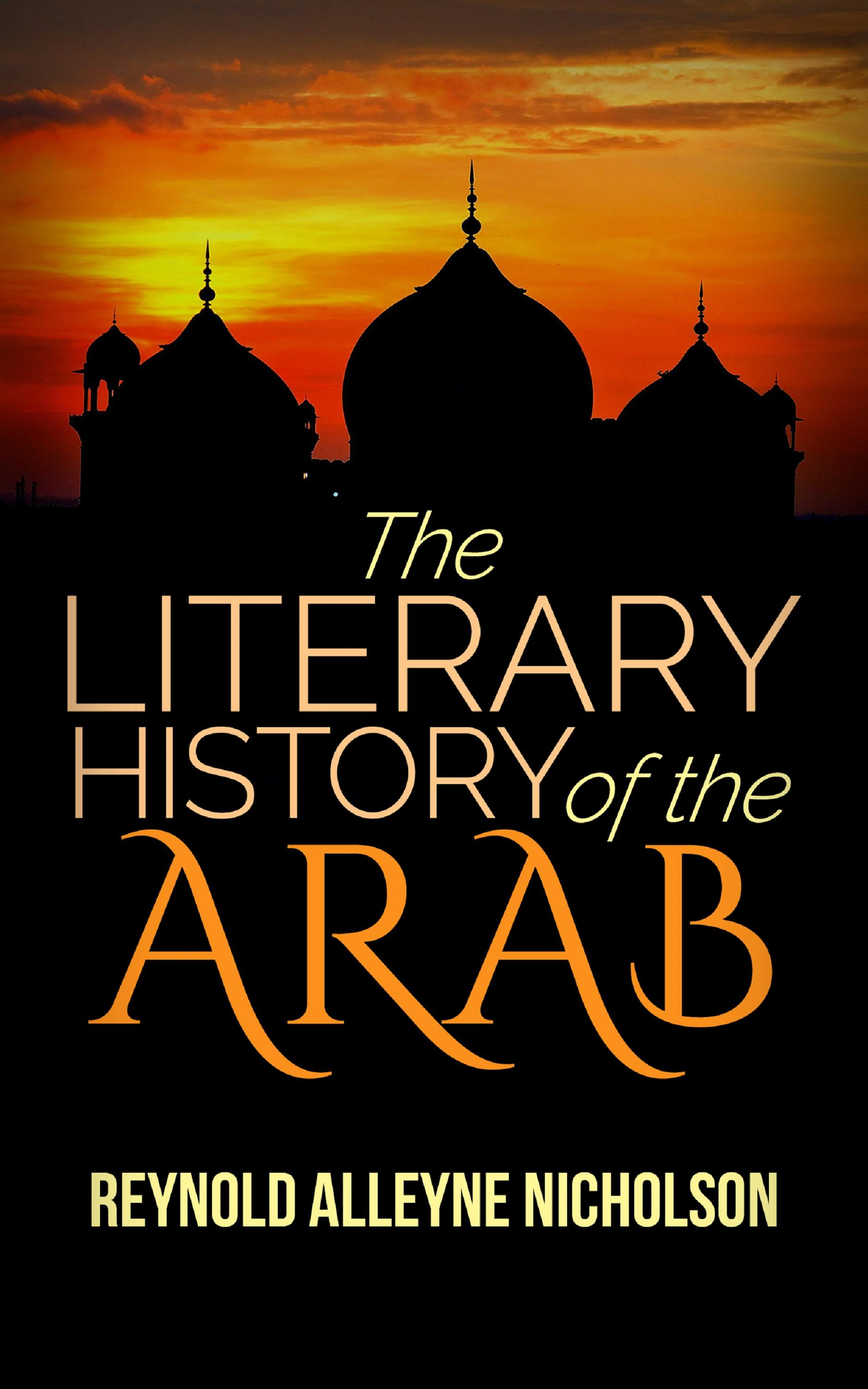 The Literary History of the Arab