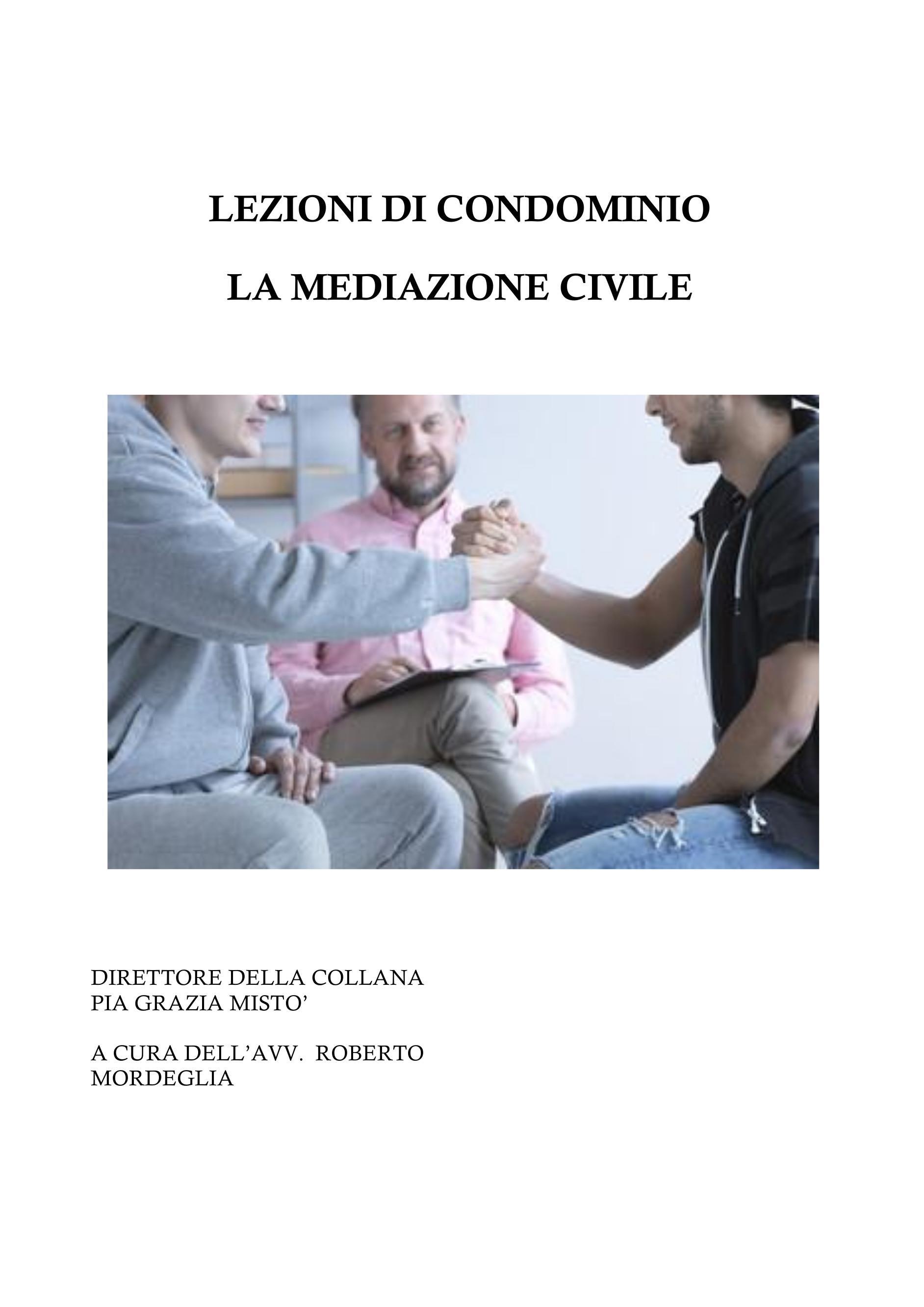 Lezioni di condominio - La mediazione civile