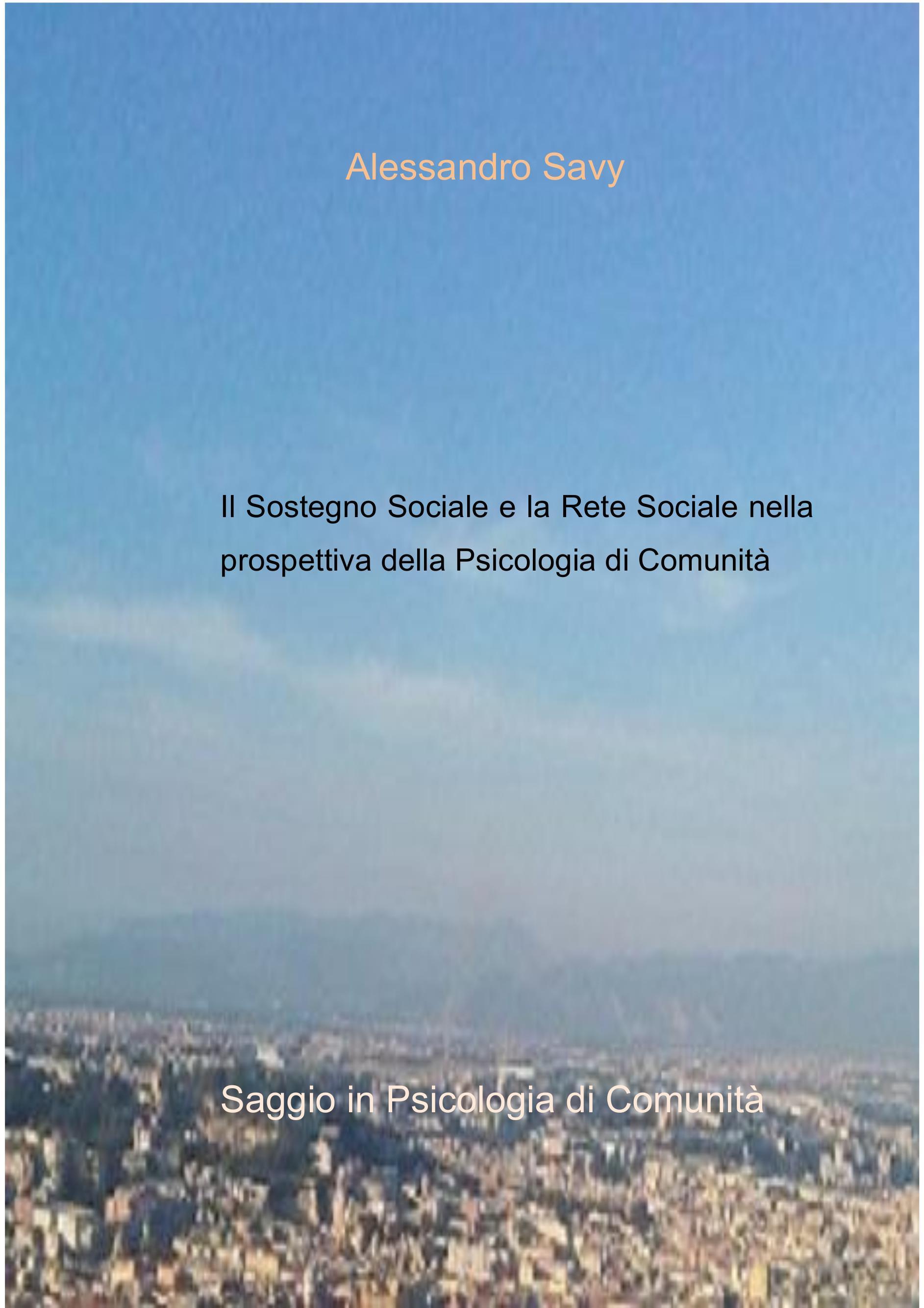 Sostegno Sociale e la Rete Sociale nella prospettiva della Psicologia di Comunità