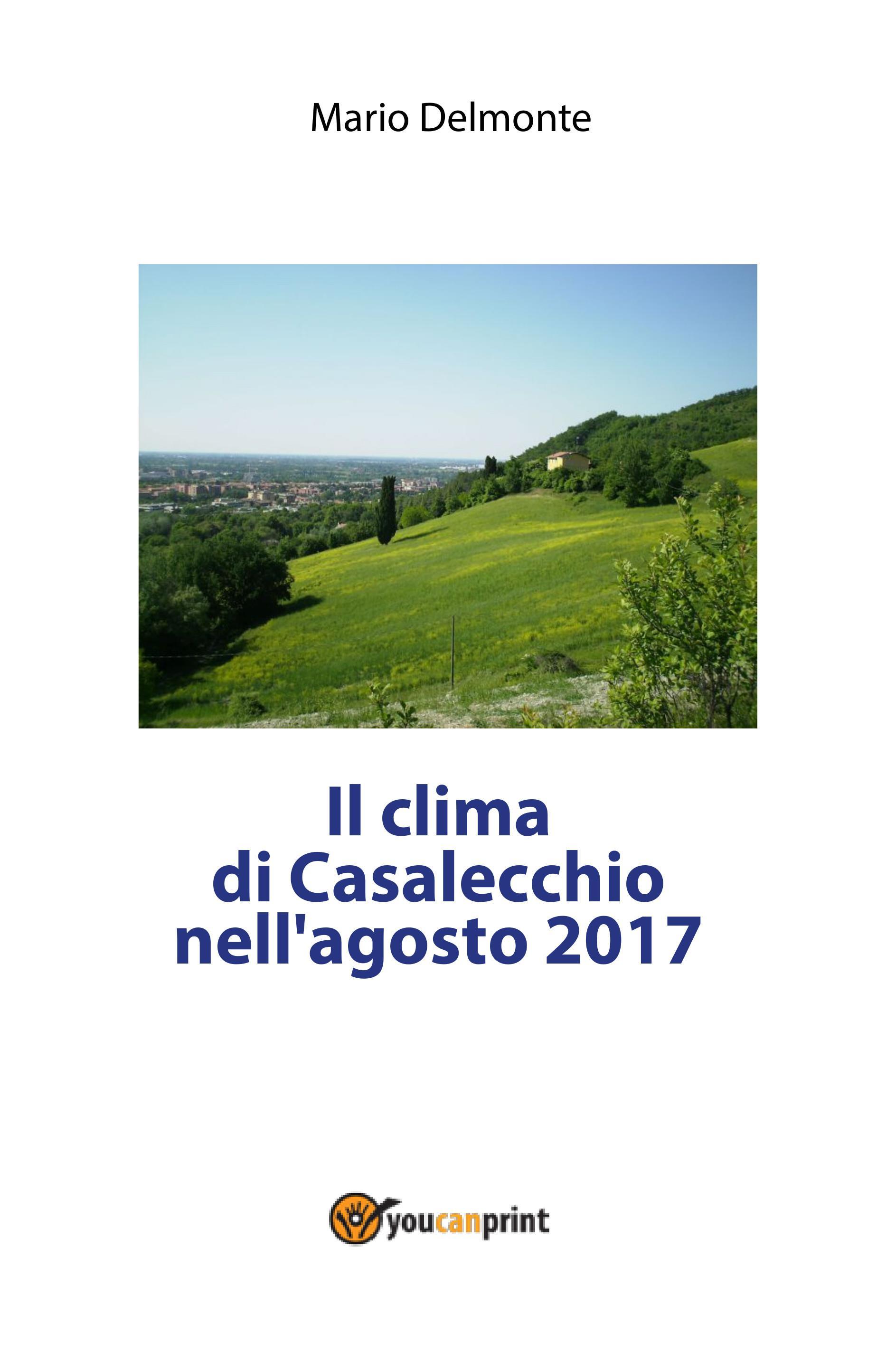 Il clima di Casalecchio nell'agosto 2017