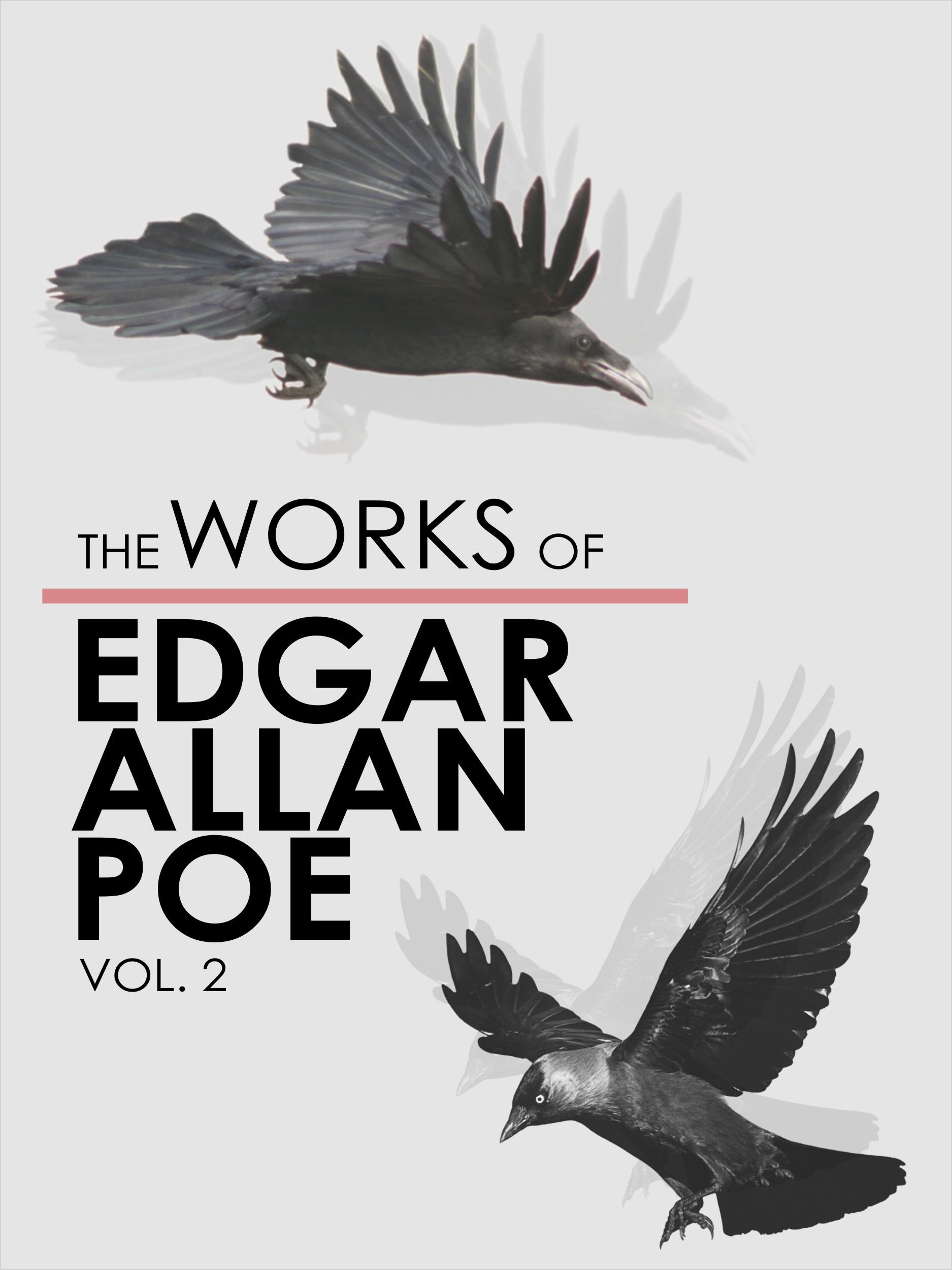 The Works of Edgar Allan Poe - Volume 2