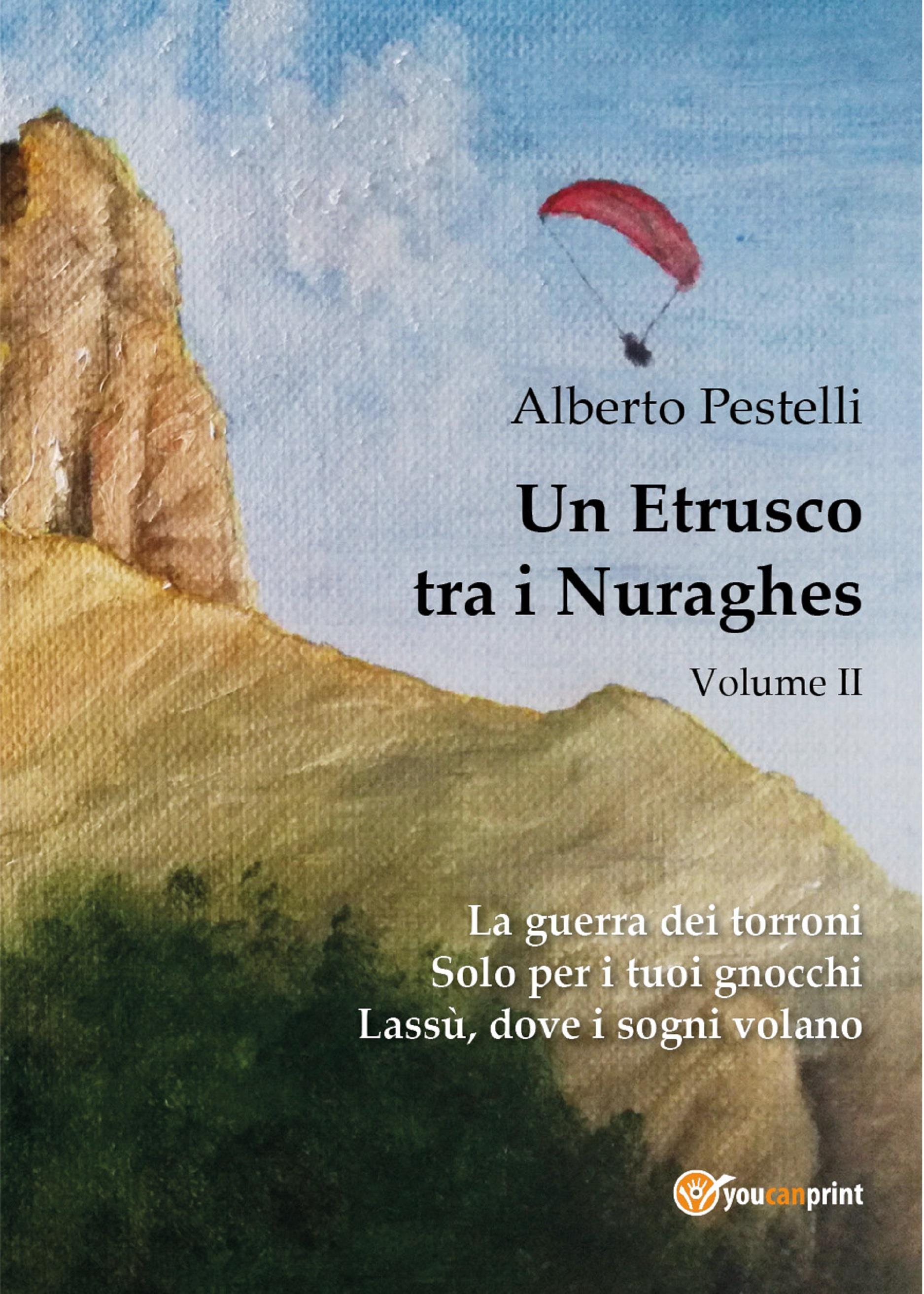 Un etrusco tra i nuraghes - Volume 2