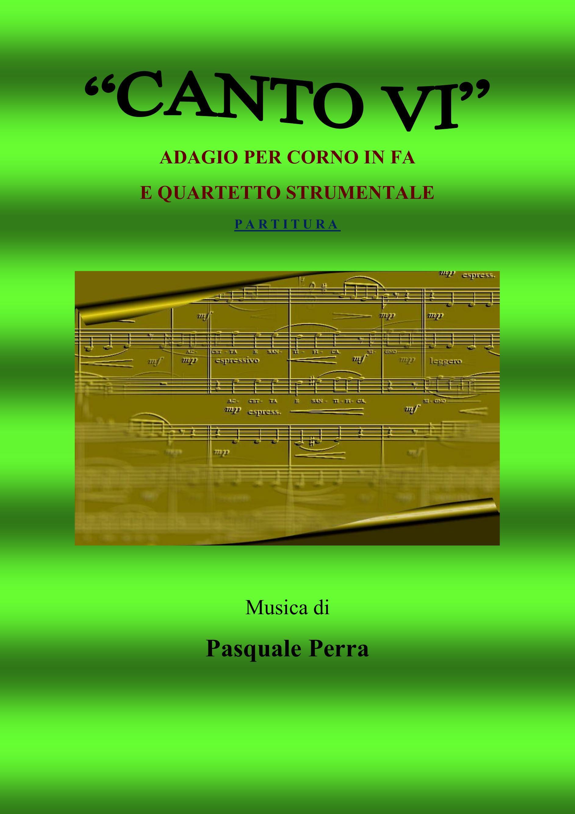 Canto VI. Adagio per corno in fa e quartetto strumentale. Versione partitura (strumenti: corno in fa, oboe, violino, basso elettrico, pianoforte)