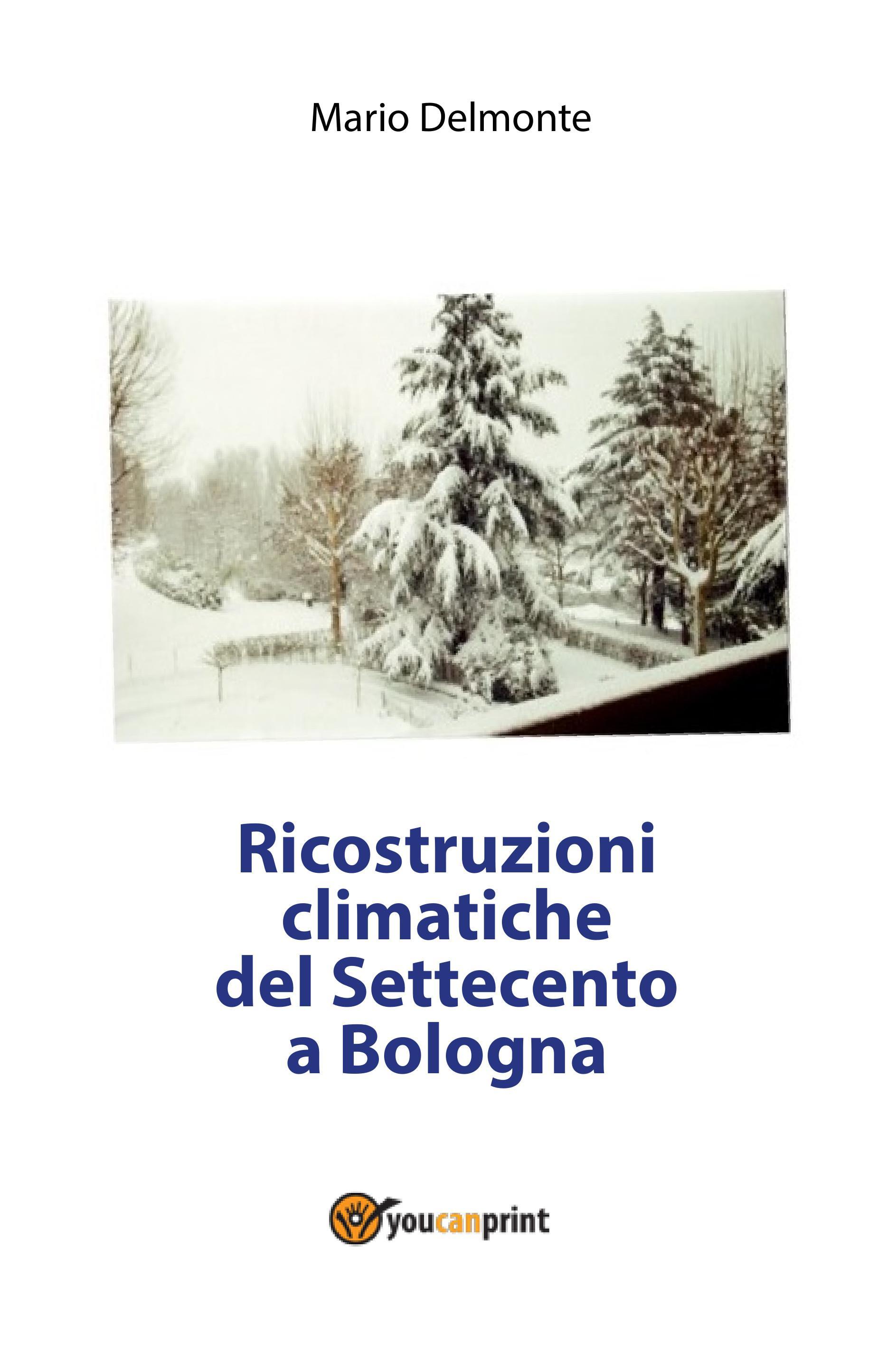 Ricostruzioni climatiche del Settecento a Bologna