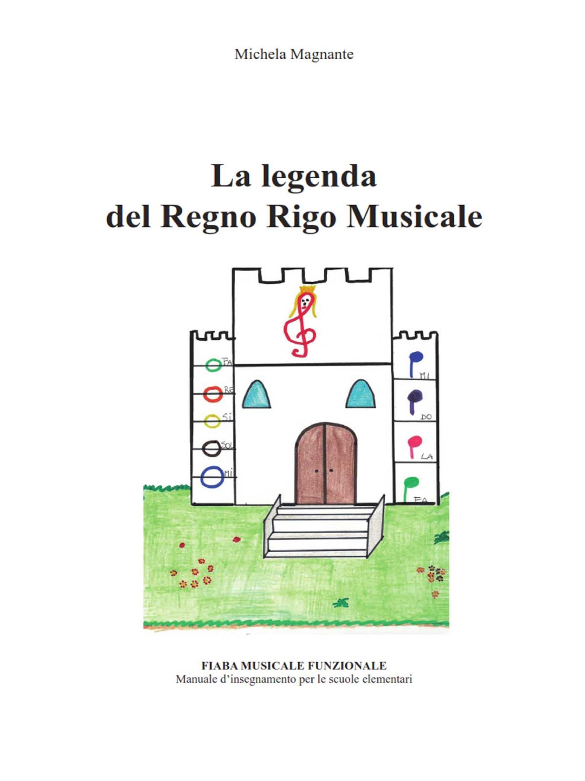 La leggenda del Regno Rigo Musicale