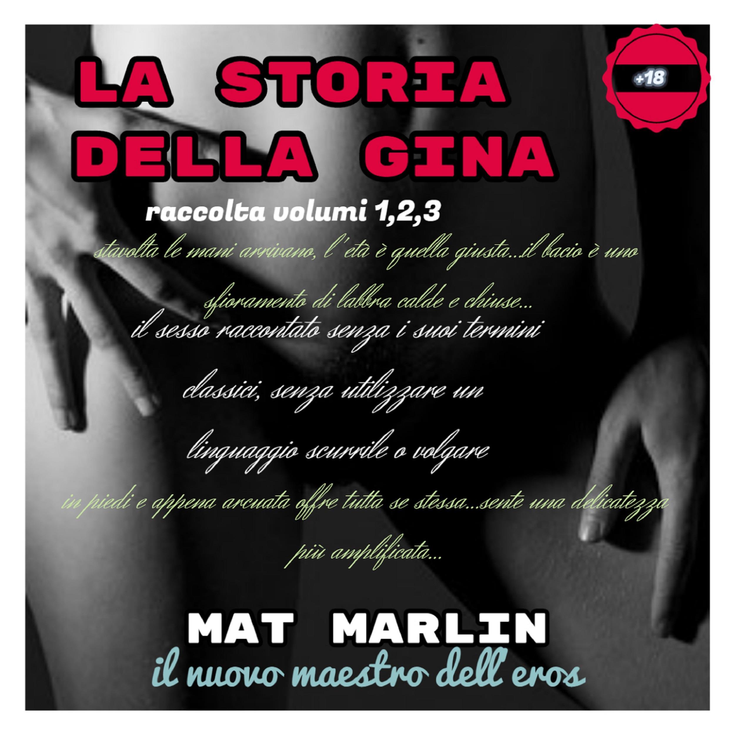 La storia della Gina, raccolta