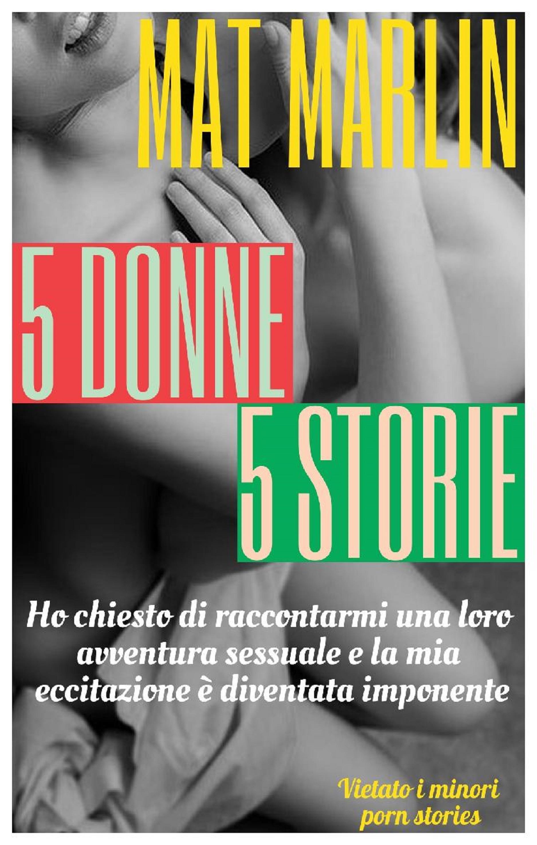 5 donne, 5 storie
