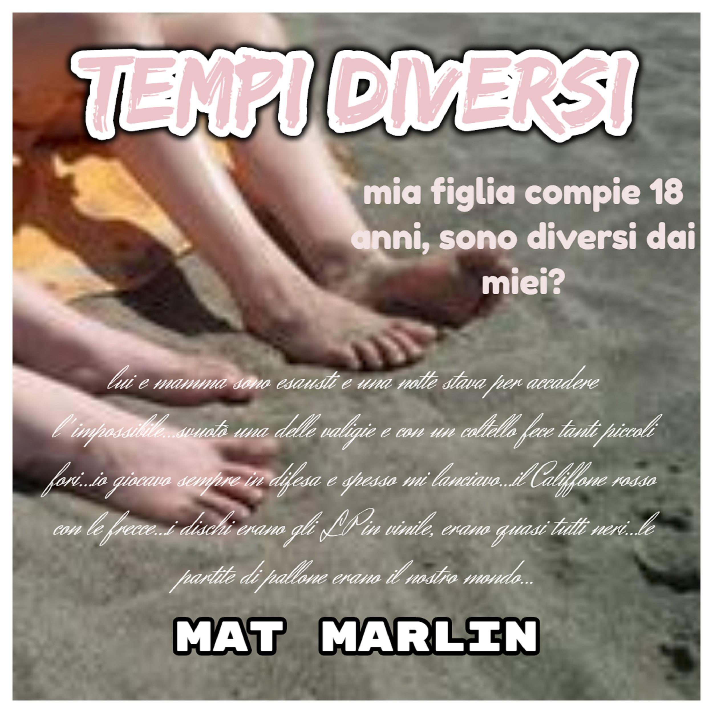 Tempi diversi [Mat Marlin]