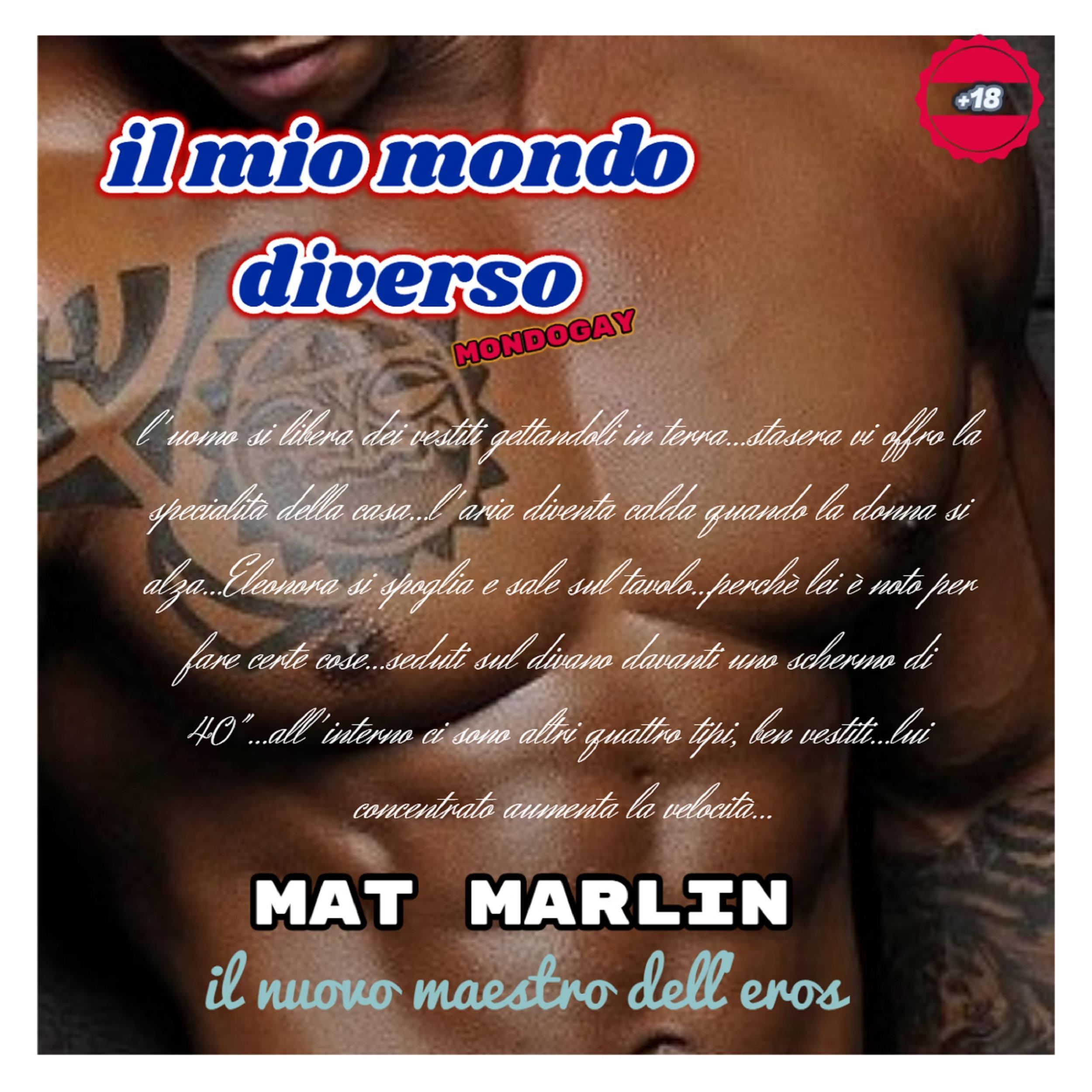 Il mio mondo diverso [Mat Marlin]