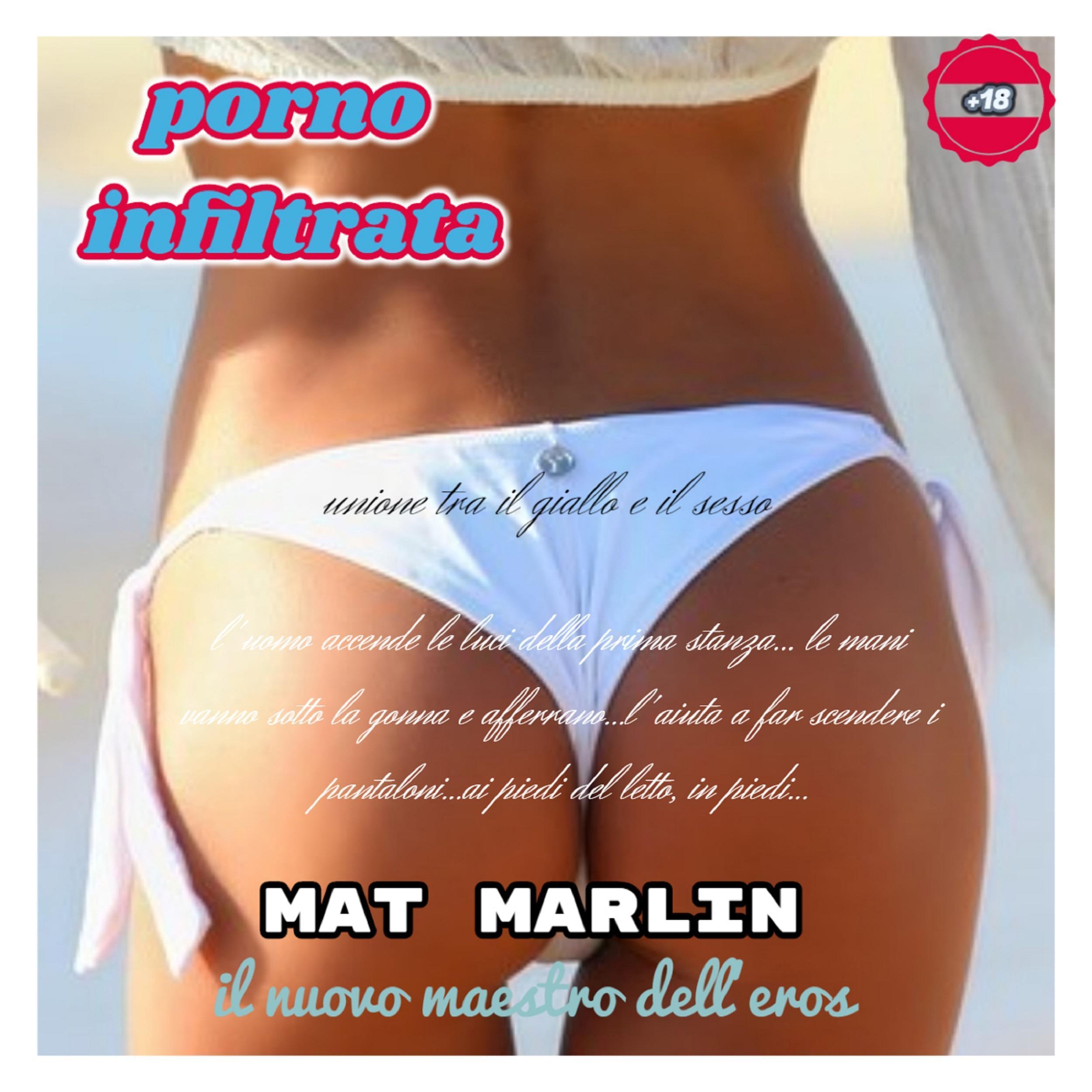 Infiltrata (porno) [Mat Marlin]
