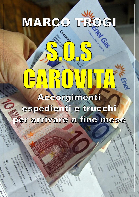 S.O.S. carovita