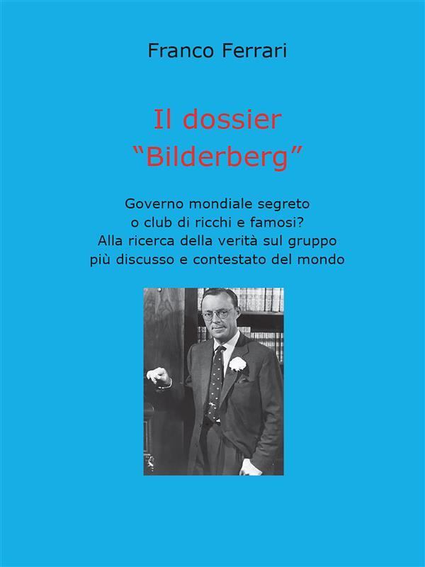 Il dossier Bilderberg