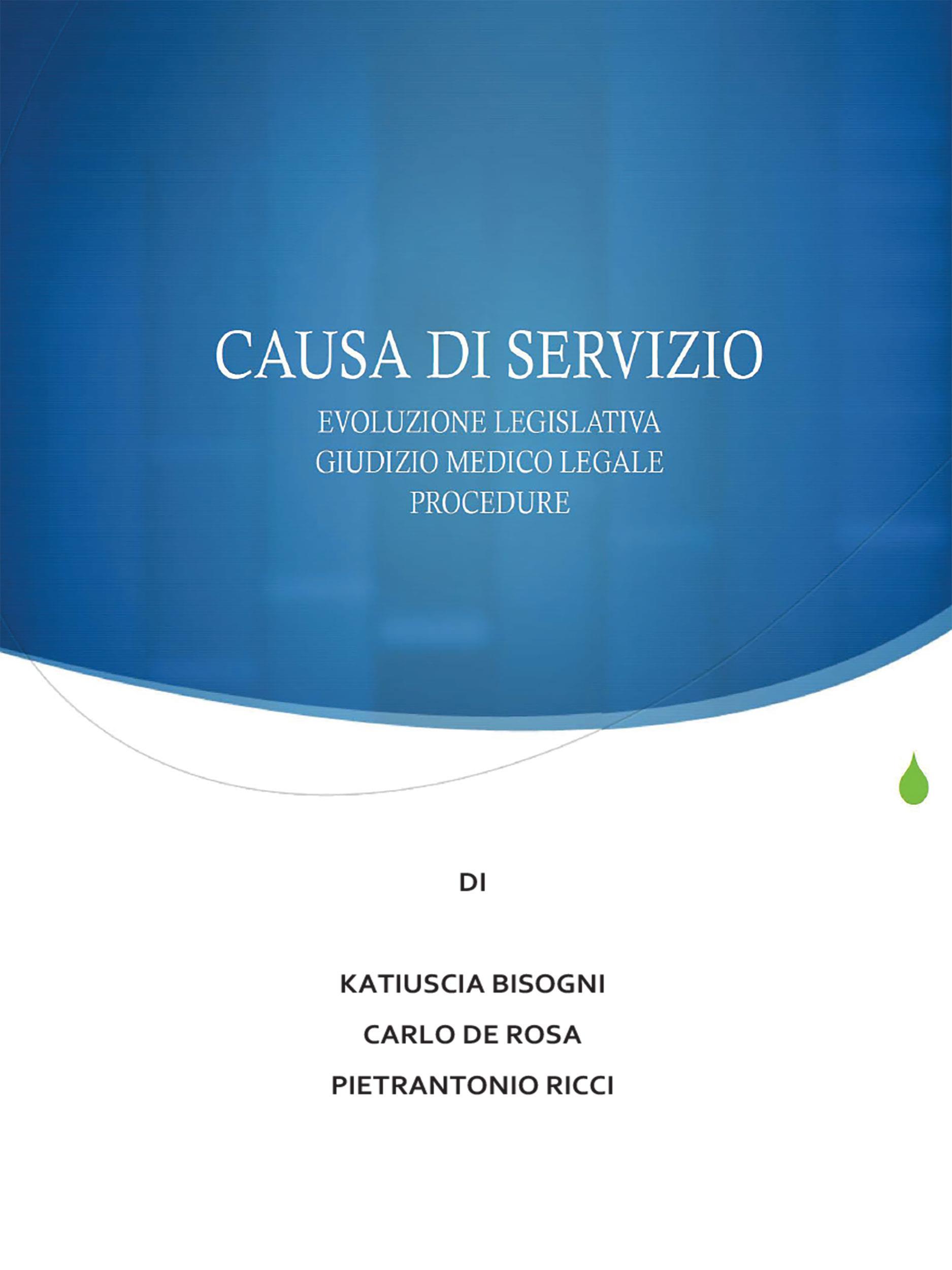 La causa di servizio: novità legislative, giudizio medico legale e procedure