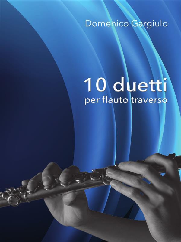 10 Duetti per flauto traverso