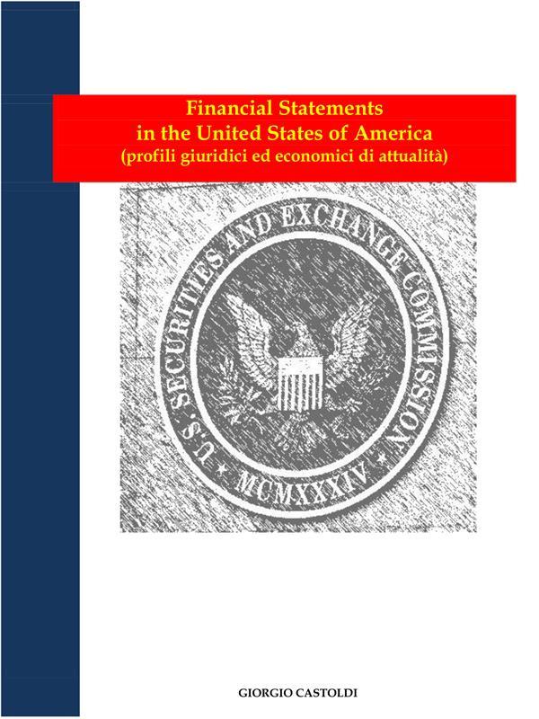 Financial Statements in the United States of America - profili girudici ed economici di attualità