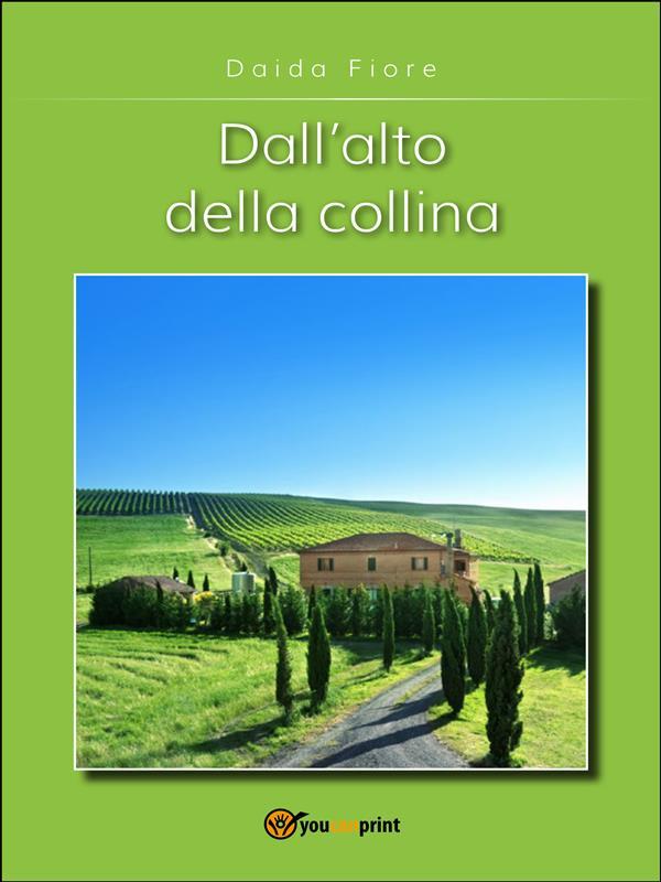 DALL'ALTO DELLA COLLINA