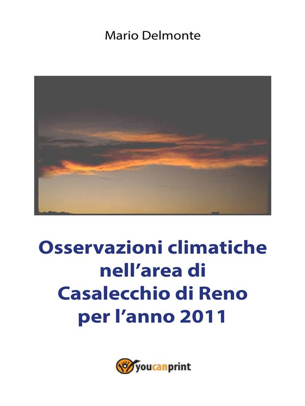 Osservazioni climatiche nell'area di Casalecchio di Reno per l'anno 2011