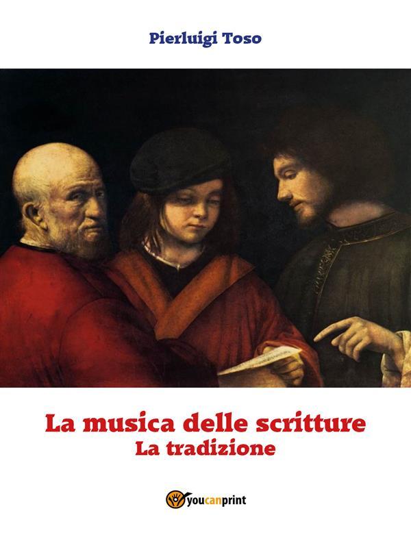 La musica delle Scritture (Tradizione)