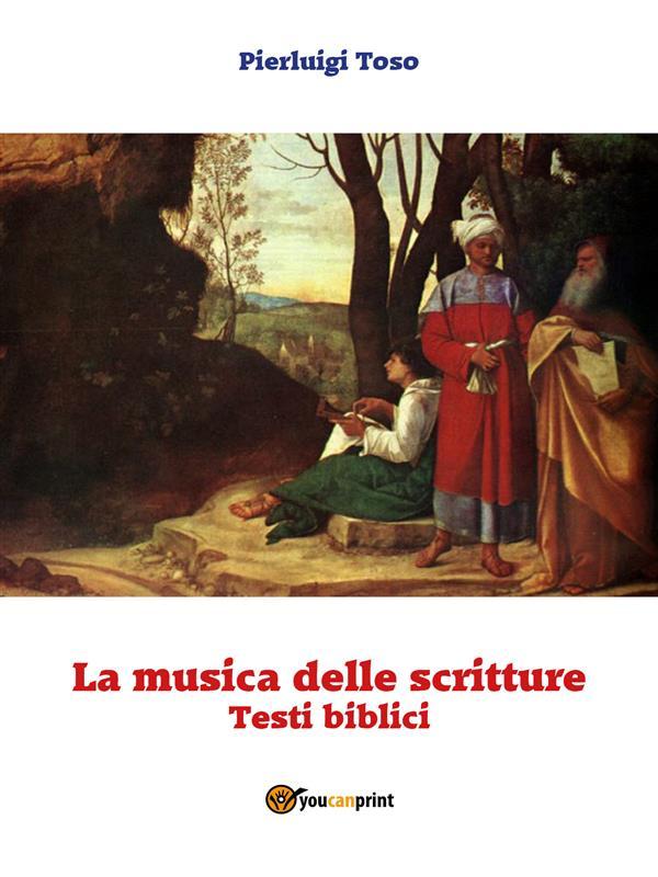 La musica delle Scritture (Testi biblici)
