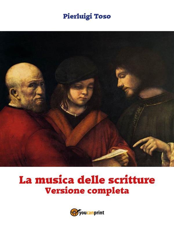 La musica delle Scritture (Versione completa)