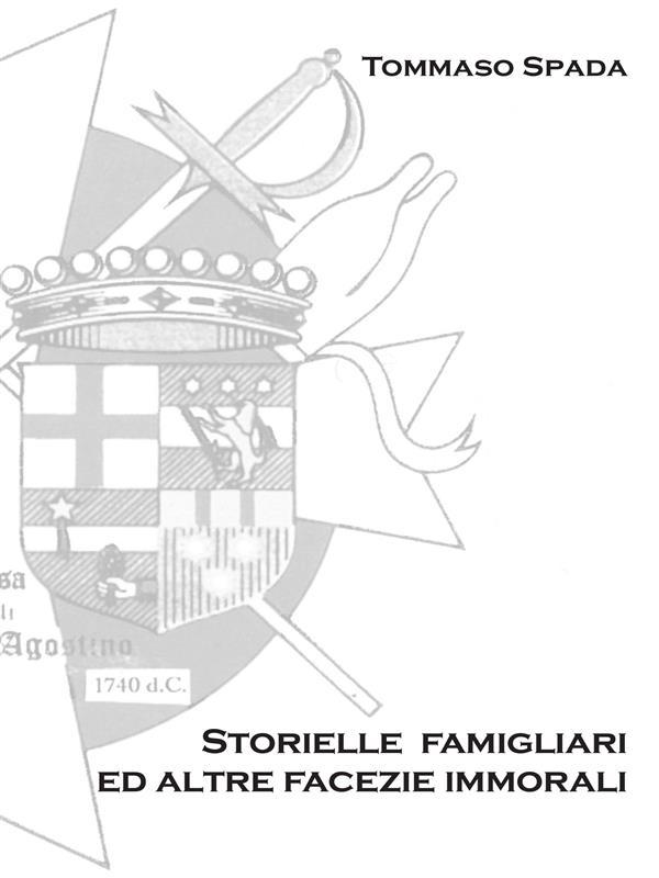 Storielle Famigliari ed altre facezie immorali