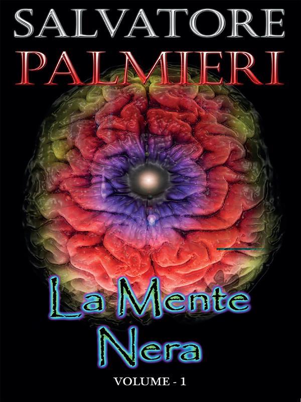 La Mente Nera - (volume 1°)