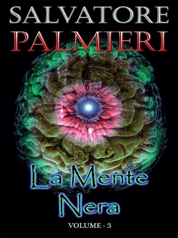 La Mente Nera - (volume 3°)