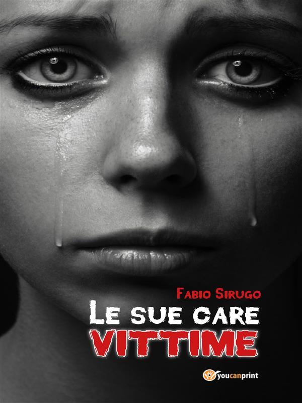 Le sue care vittime
