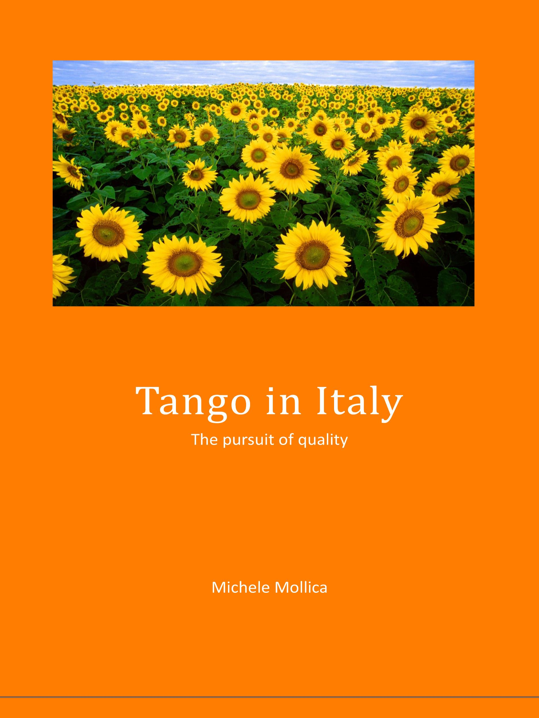 Tango in Italy - The pursuit of quality