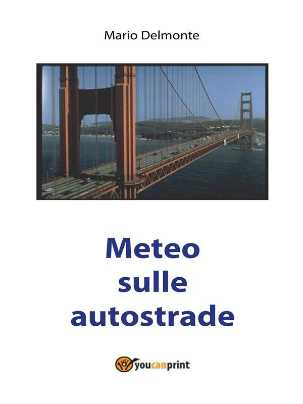 METEO SULLE AUTOSTRADE